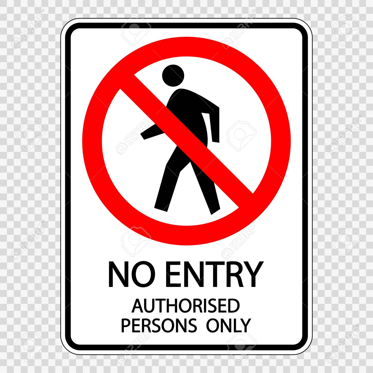 No Entry Authorised Persons Only Sign Label Vector On Transparent
