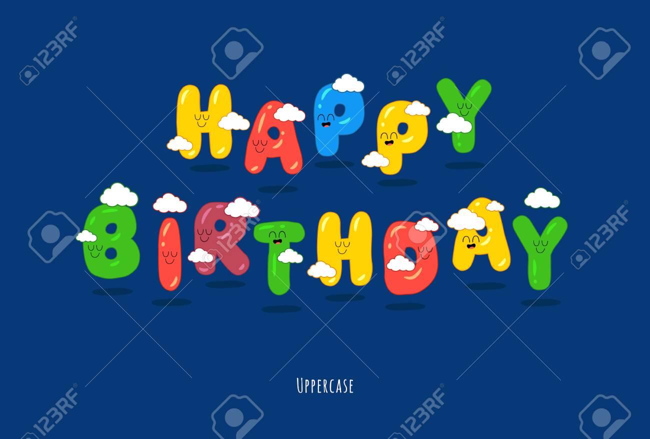 Happy Birthday Card Font Make Your Congratulations Unforgettable Vector Graphic Standard Bild