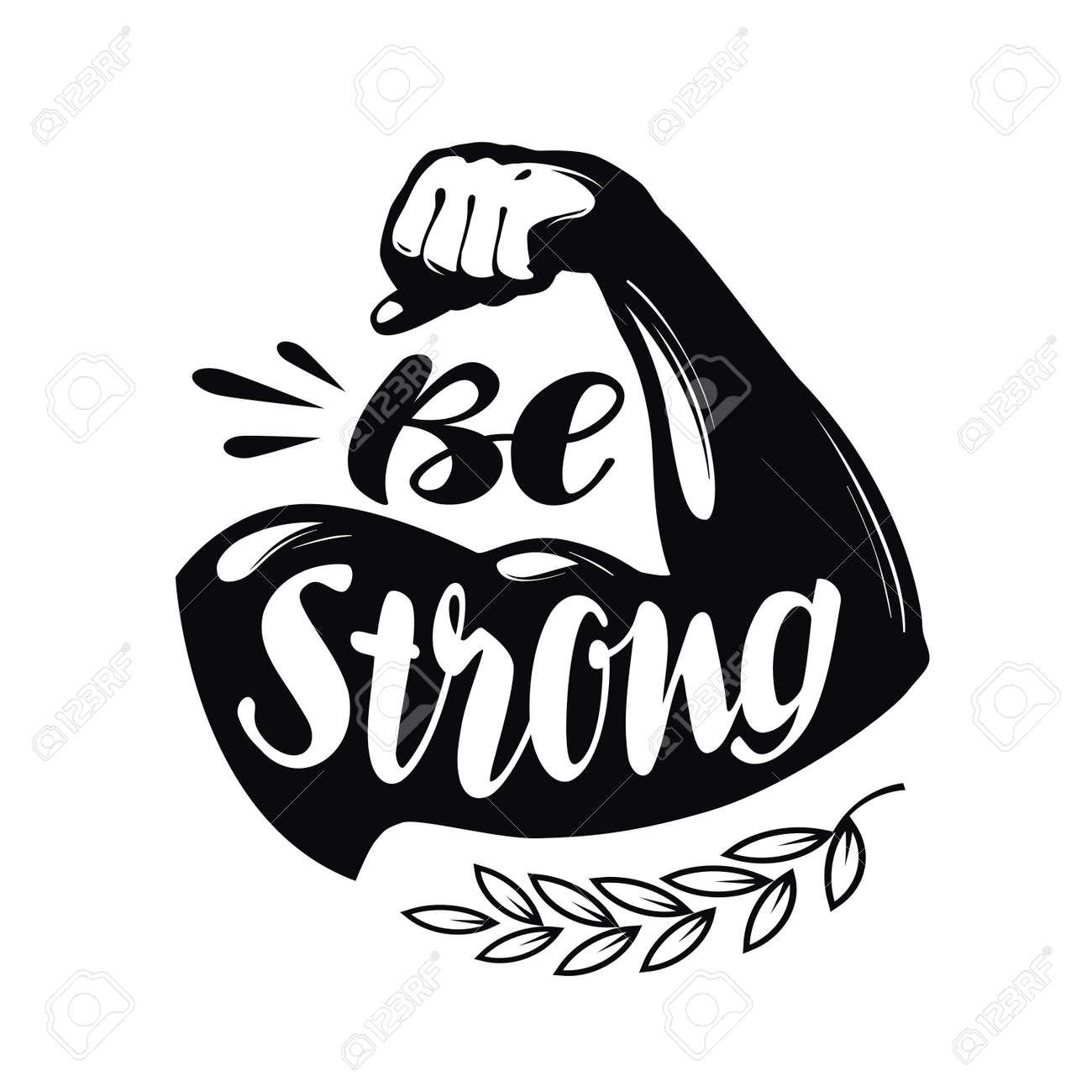 Be Strong, lettering. Sport gym, fitness label. Vector illustration - 71763931