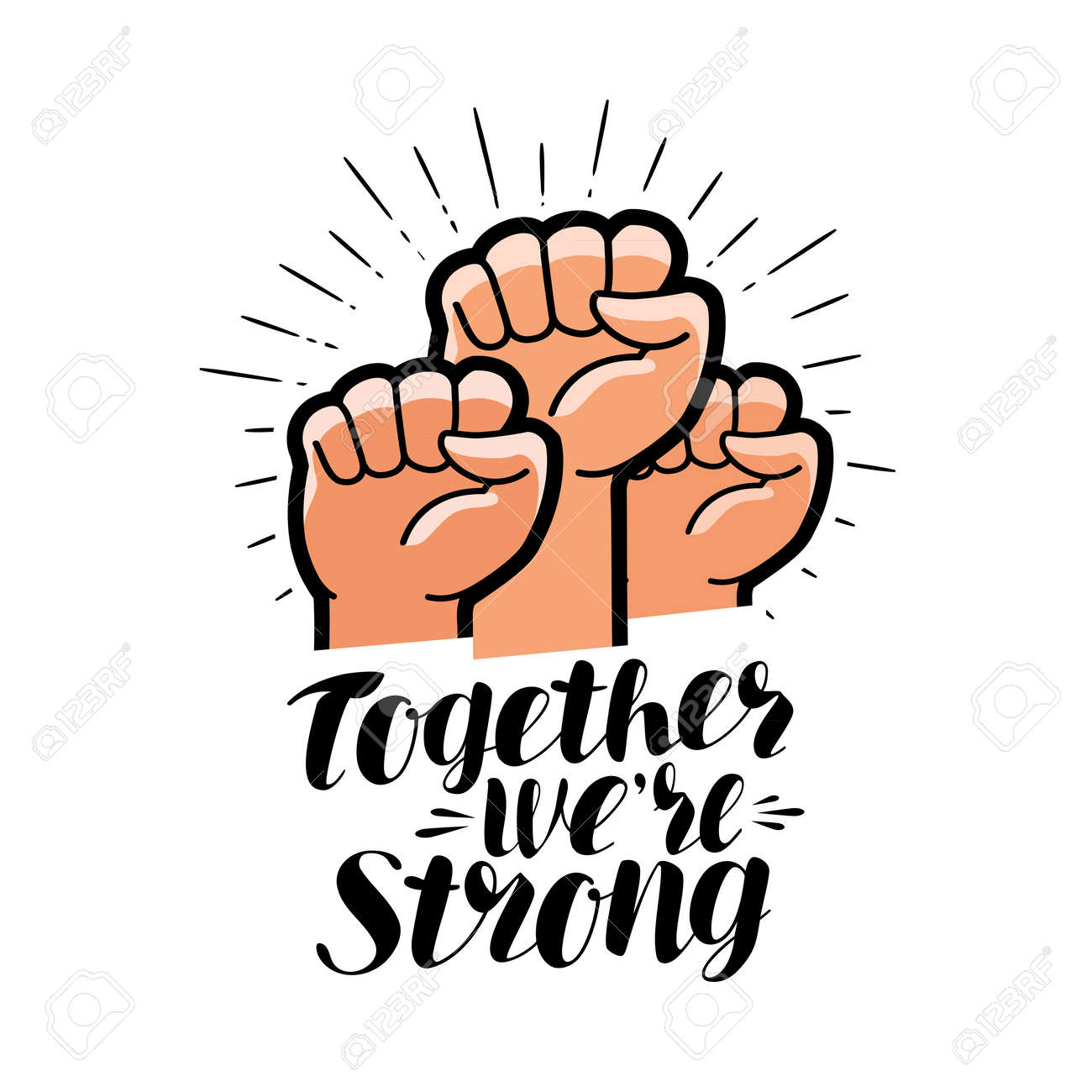 Together were strong, lettering. Raised fist, community symbol. Vector illustration - 86139716