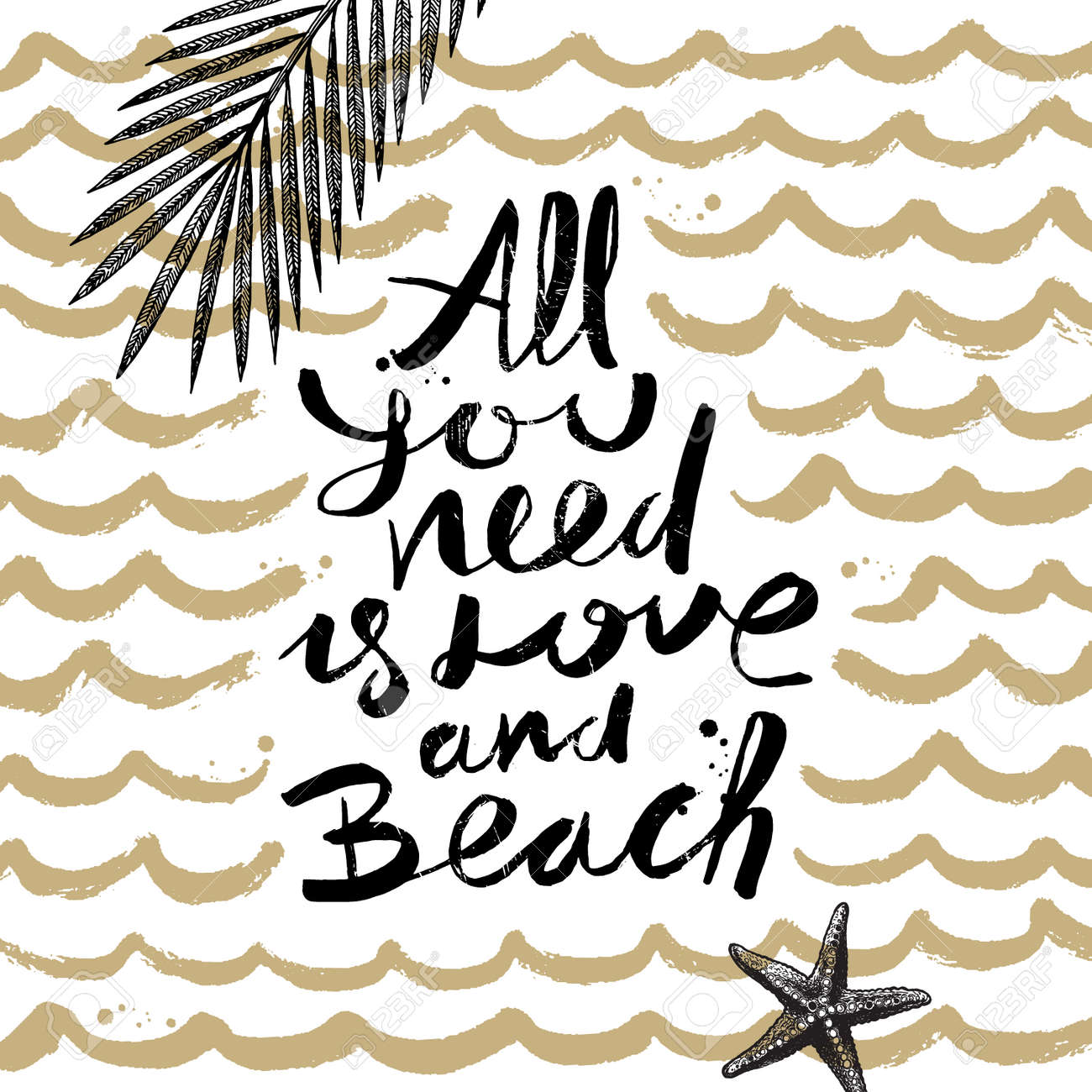 All You Need Is Love And Beach Summer Holidays And Vacation