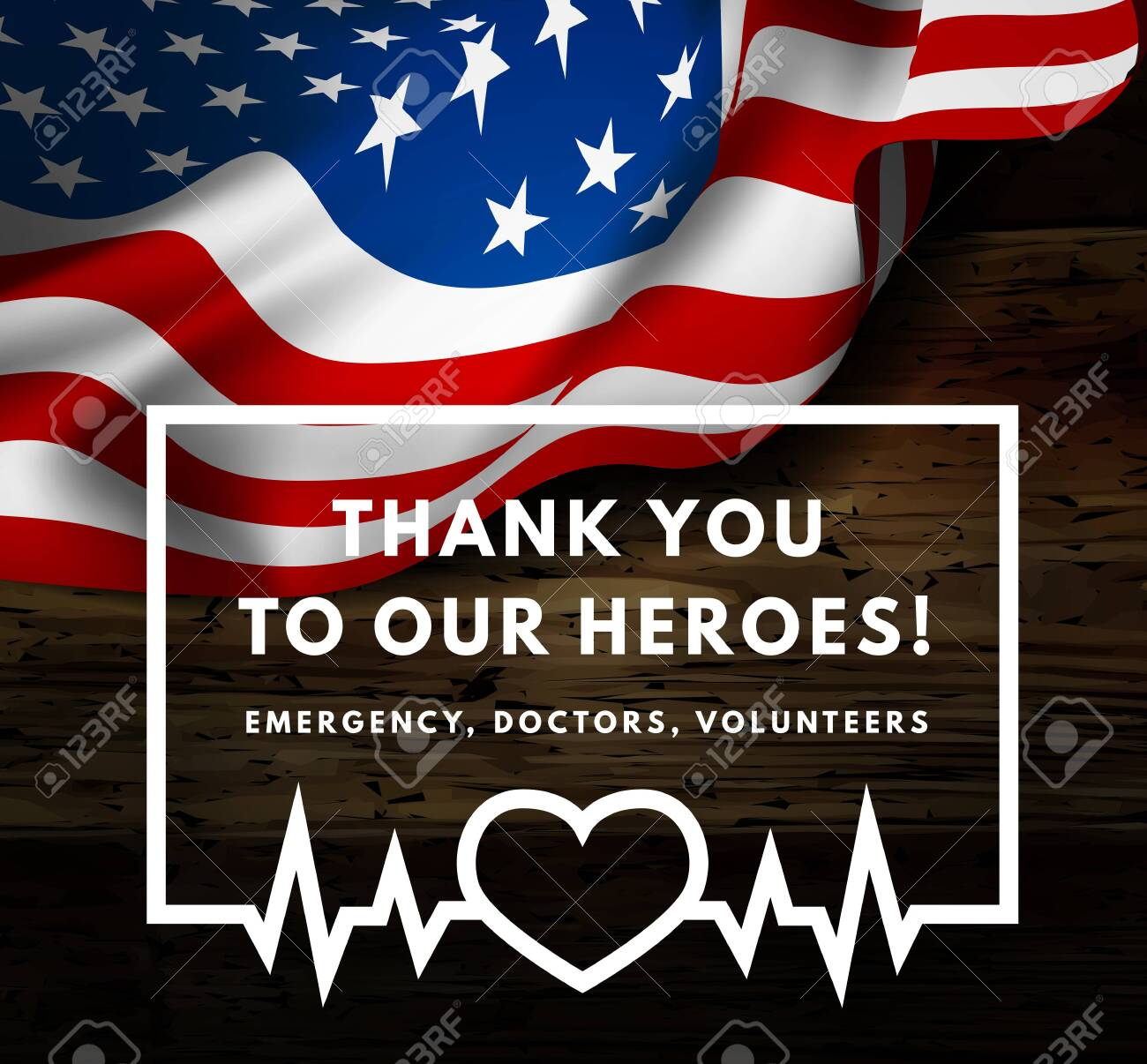 Thanks for the heroes helping to fight the coronavirus. OVID-19. SARS-COV-2. Respect emergency, doctors, volunteers, etc. Vector illustration with USA flag on background. - 144018841