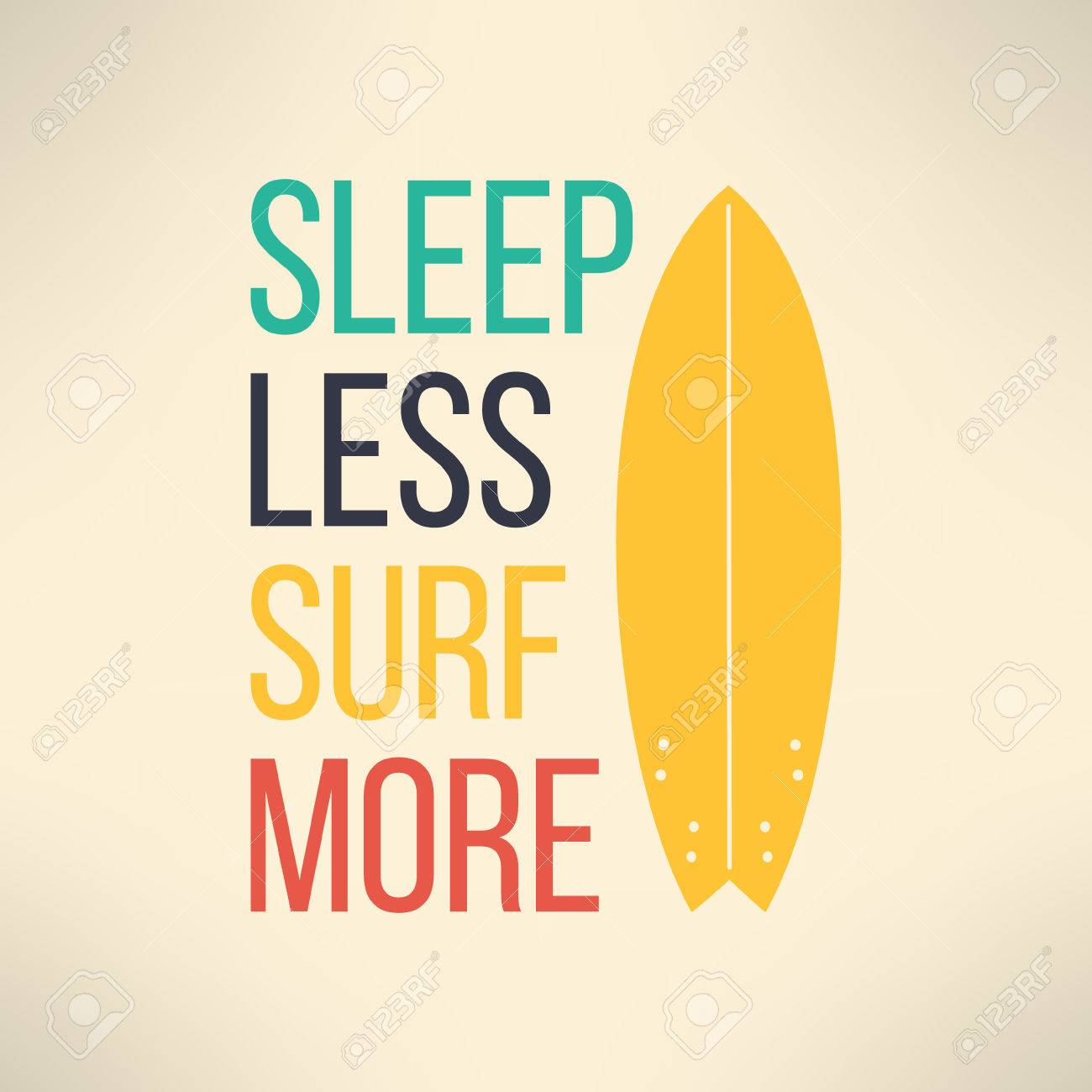 T shirt design inspiration typography - Vector Vector Surf Typography Sleep Less Surf More T Shirt Surfboard Graphic Design Inspirational Sports Background