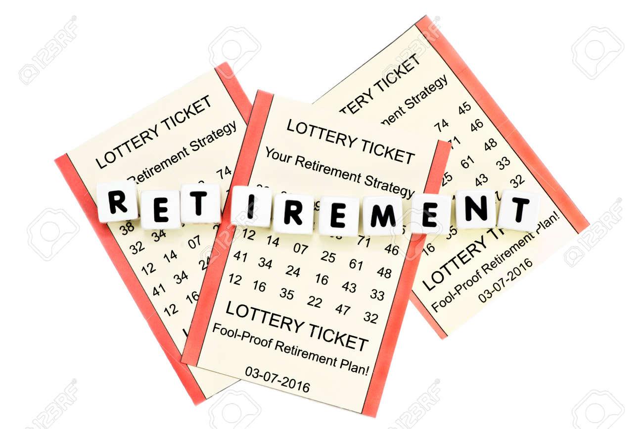 Lottery Ticket Régime De Retraite Avec Des Lettres Sur Fond Blanc