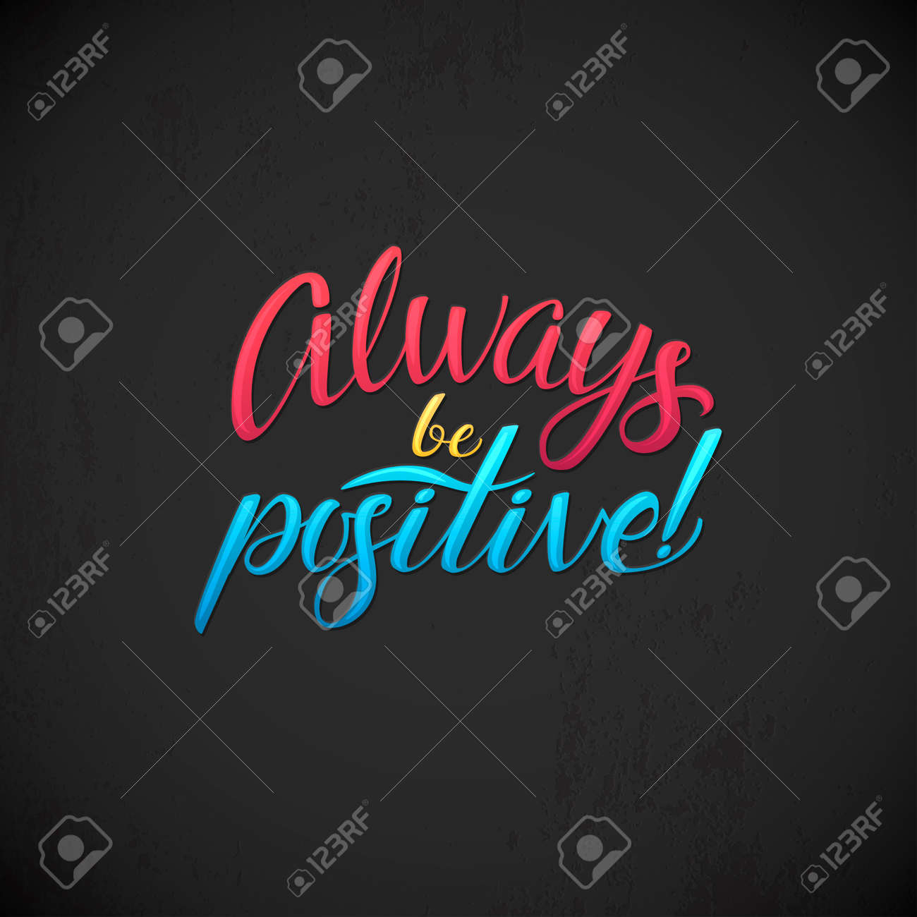 Always Be Positive Calligraphic Poster Hand Calligraphy Card