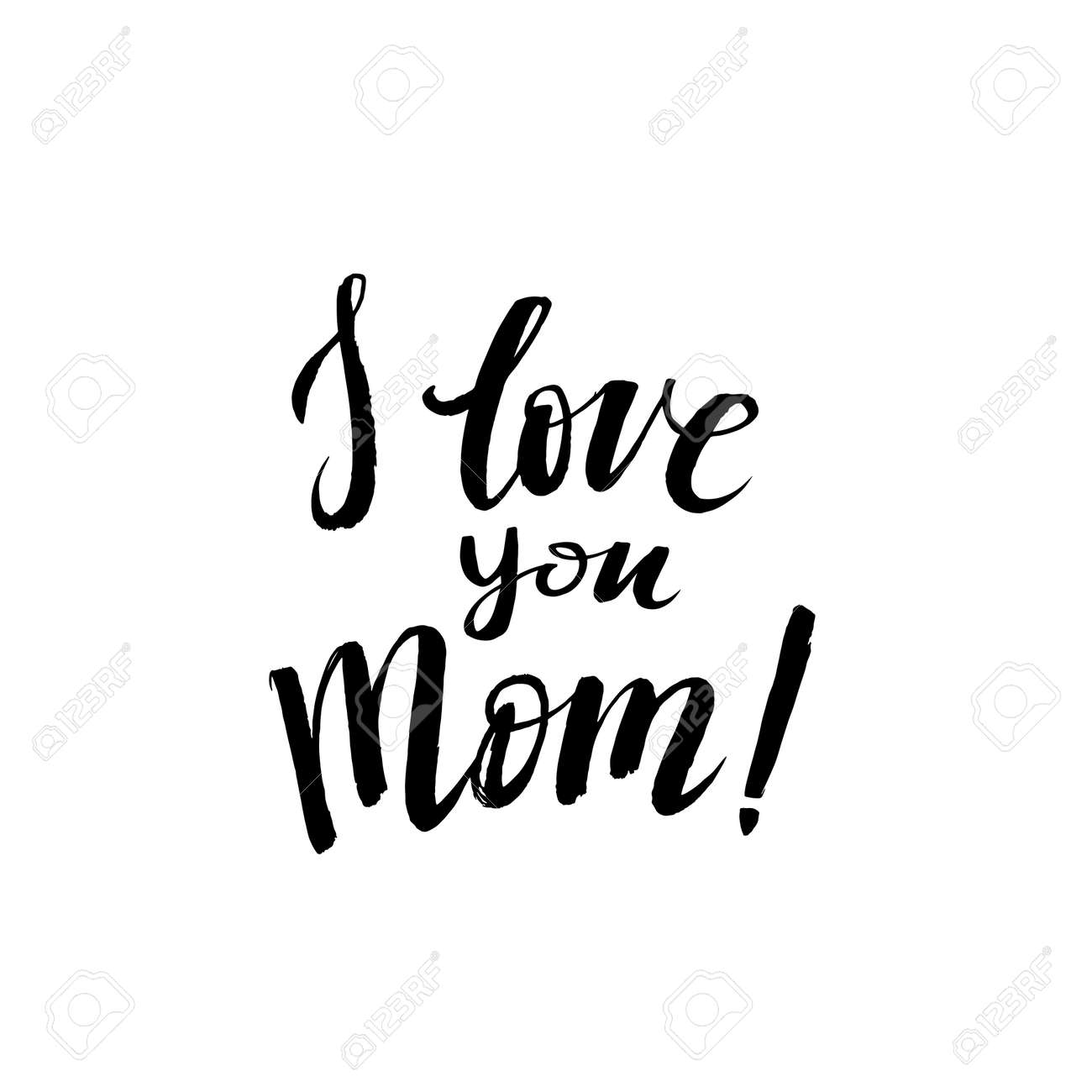 I love you Mom. Happy Mother's Day Greeting Card. Black Calligraphy Inscription. - 53410273