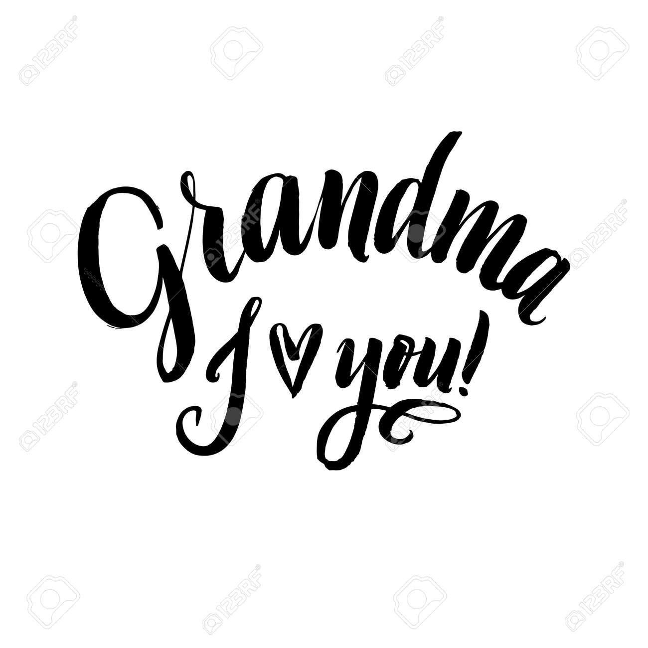 La Abuela Te Amo Feliz Día De Los Abuelos De La Caligrafía En El ...