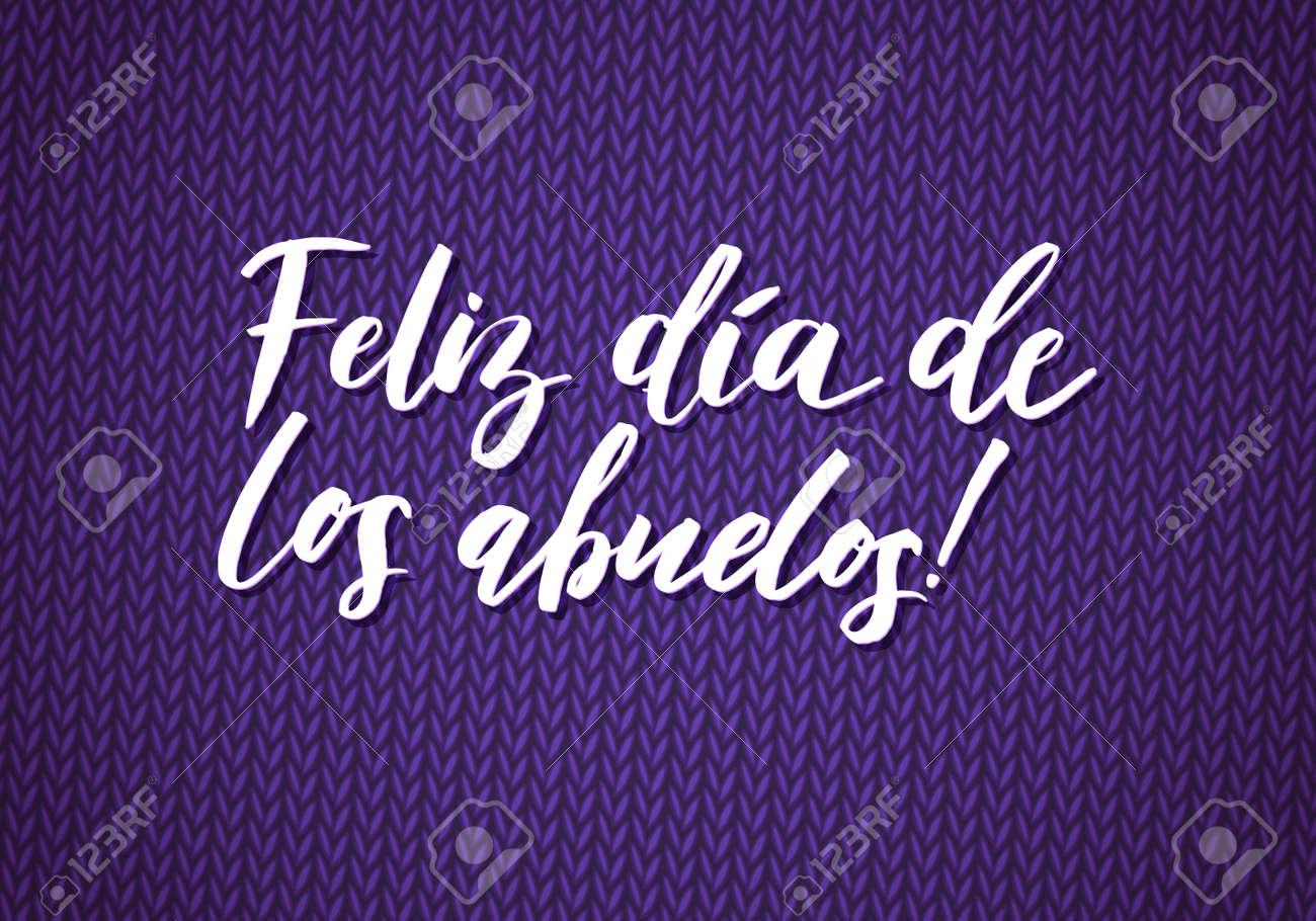 Tarjeta De Felicitación Feliz Día De Los Abuelos. Caligrafía ...