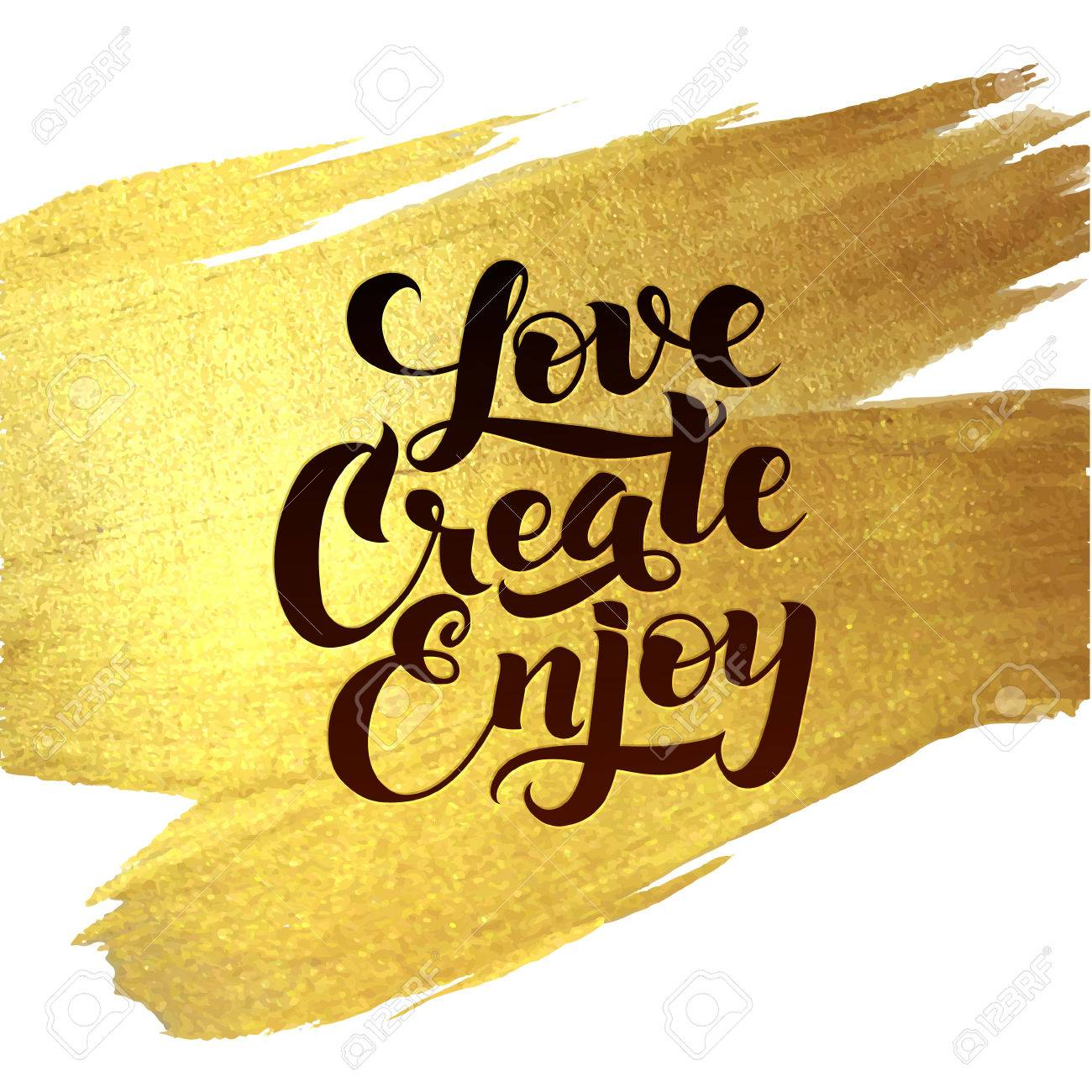 Gold Foil Love Create Enjoy Be Positive Calligraphic Message ...