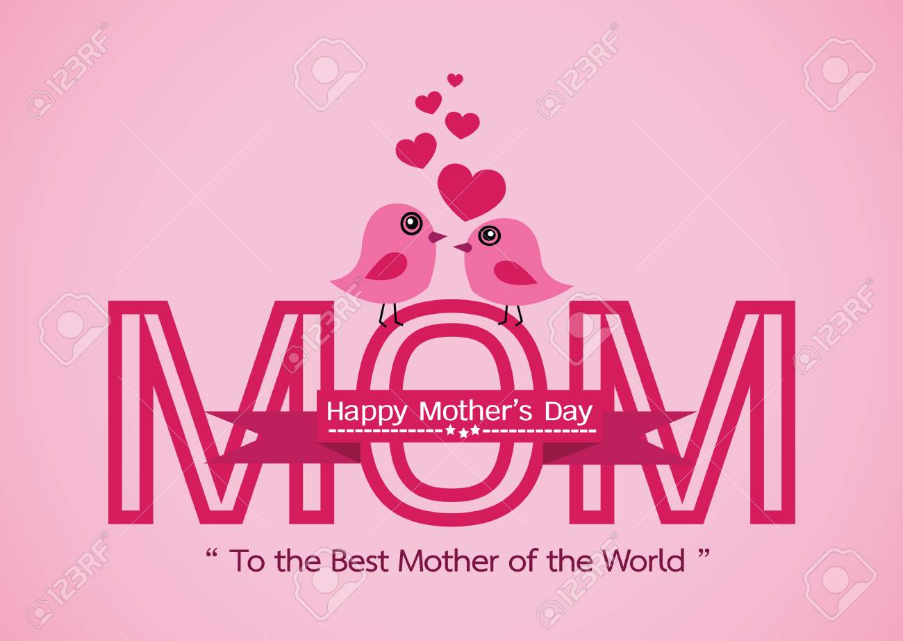 Happy Mothers Day Greeting Card Design For Your Mom Royalty Free