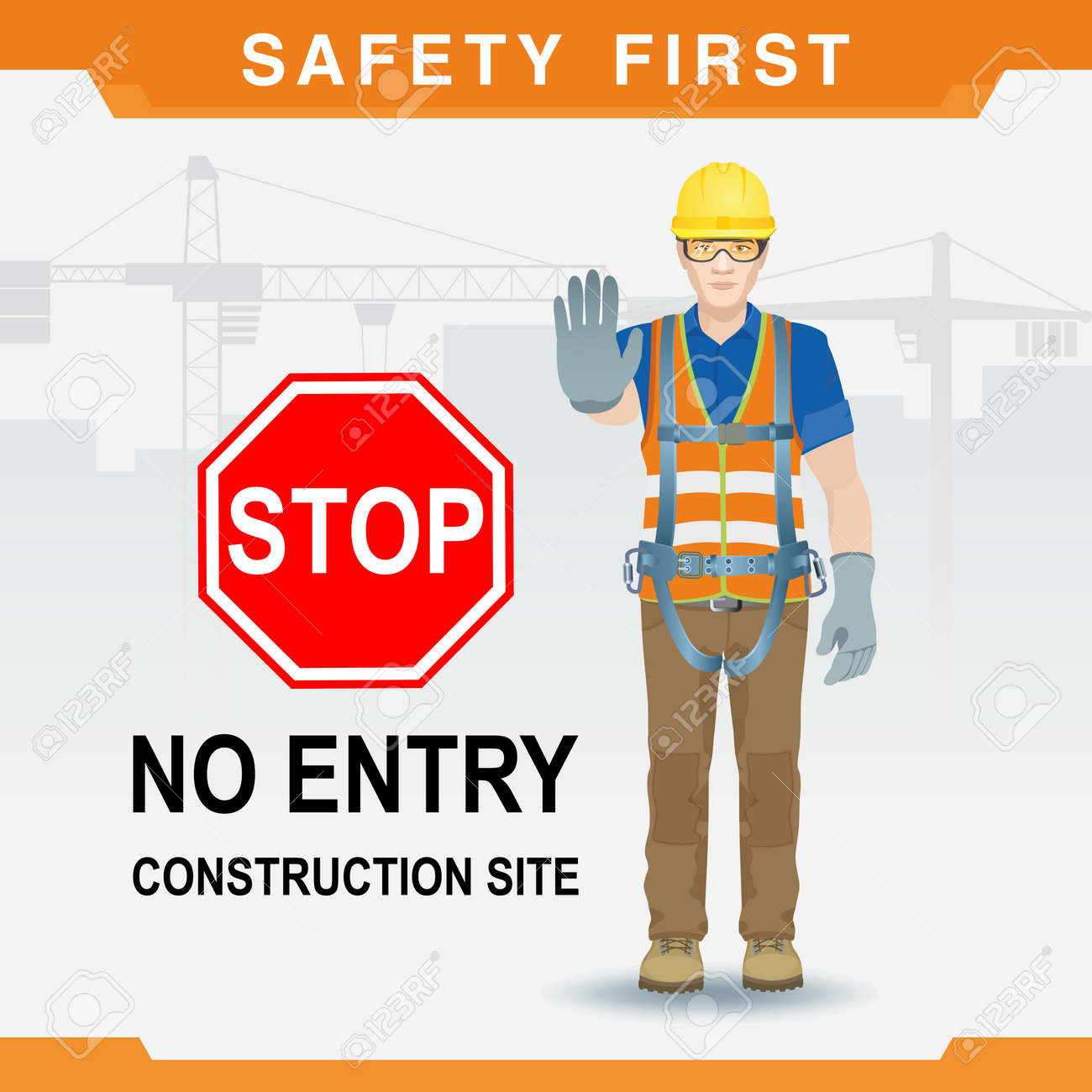 Safety at the construction site  Safety first  No entry with