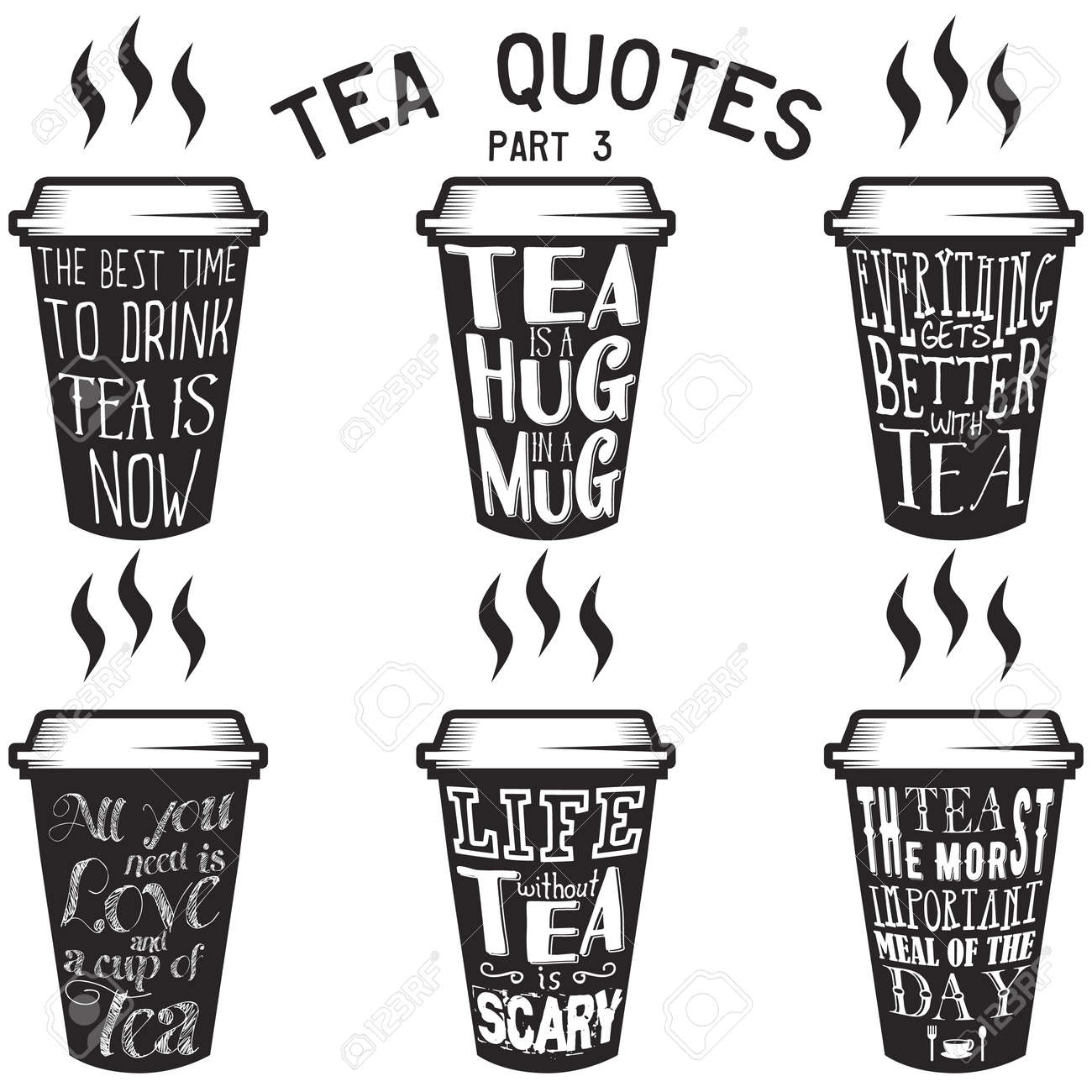 Vector set of paper cups with tea quotes and sayings lettering...