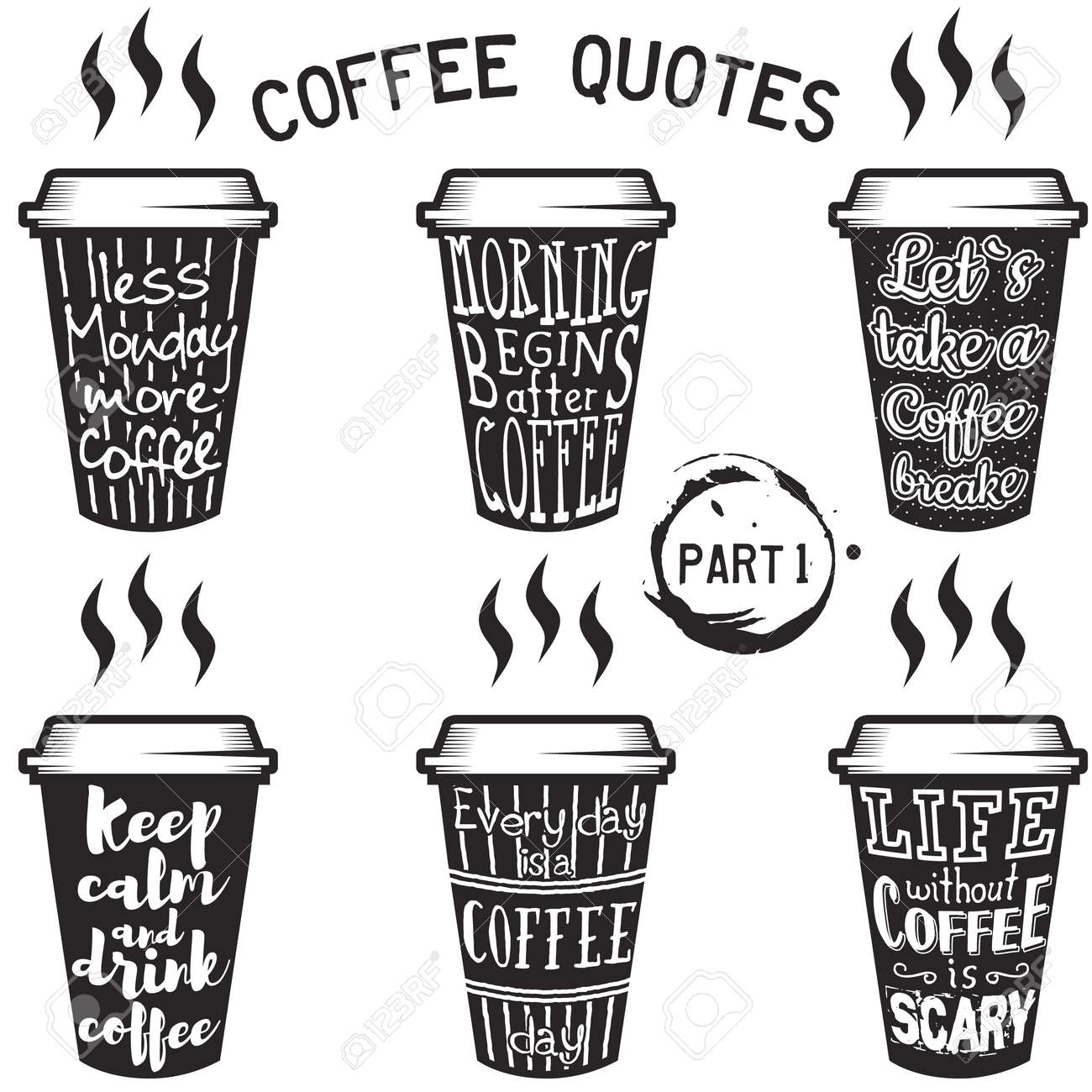 Vector Coffee Quotes And Sayings Typography Set Royalty Free Cliparts Vectors And Stock Illustration Image 78070064