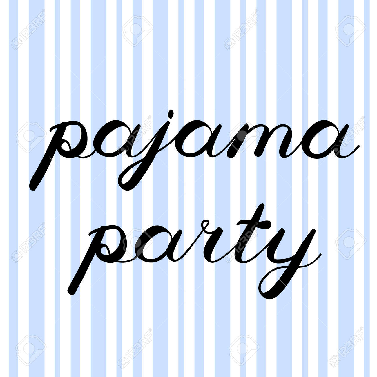 Pajama party brush lettering nice handwriting on striped background nice handwriting on striped background can be used for invitation stopboris Gallery