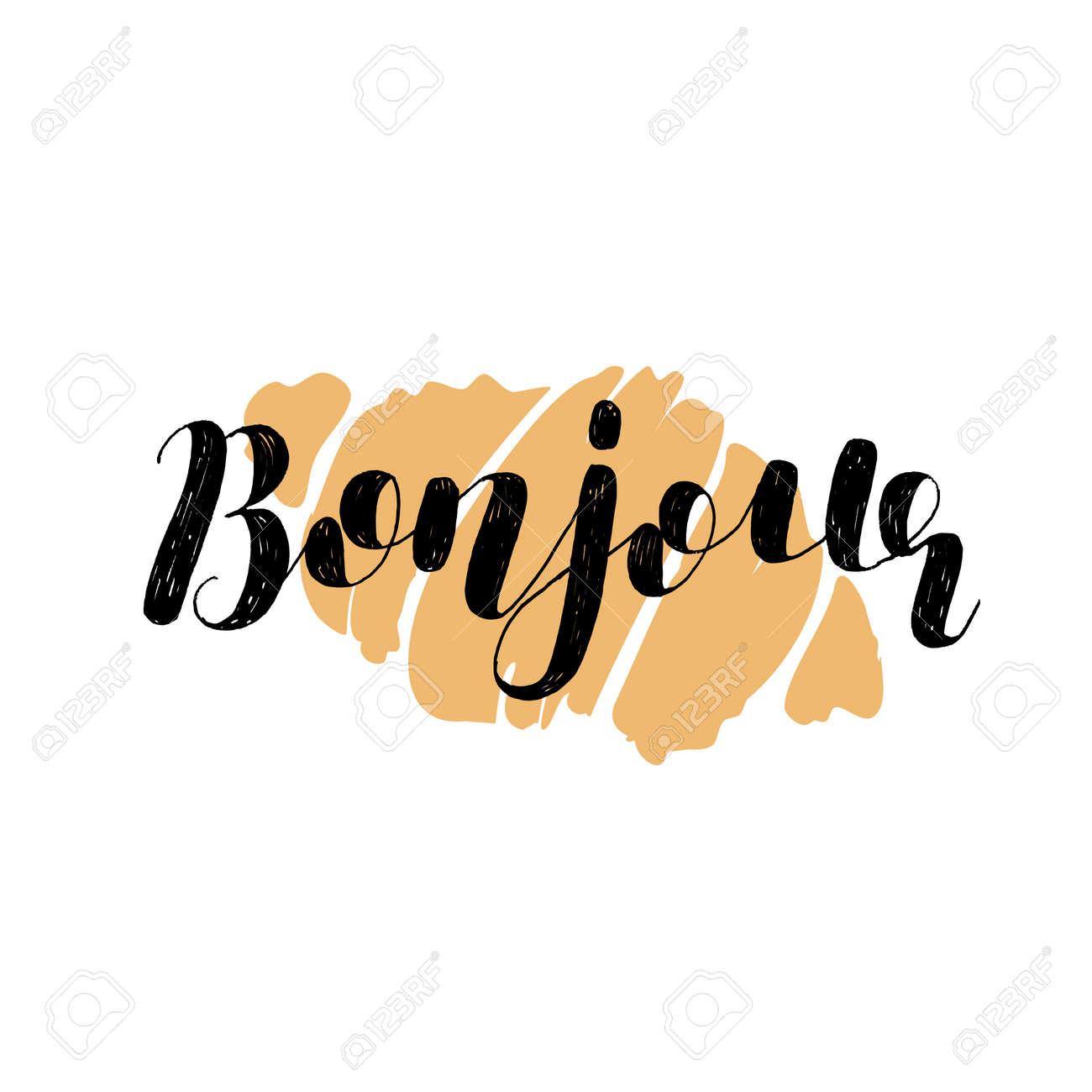 Bonjour. Guten Tag Auf Französisch. Pinsel Hand Schriftzug Vektor ...