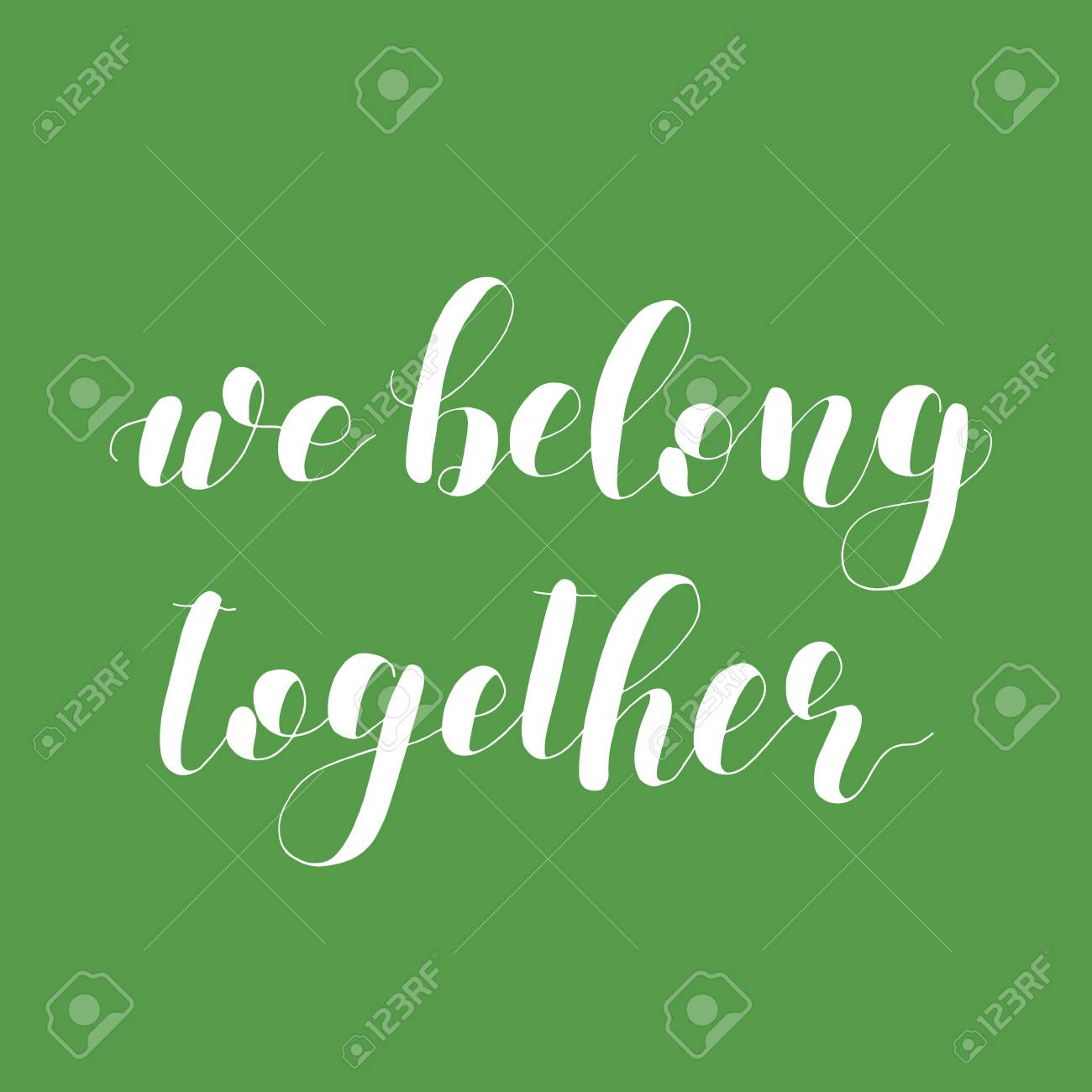 624153670 We Belong Together. Lettering Illustration. Royalty Free Cliparts ...