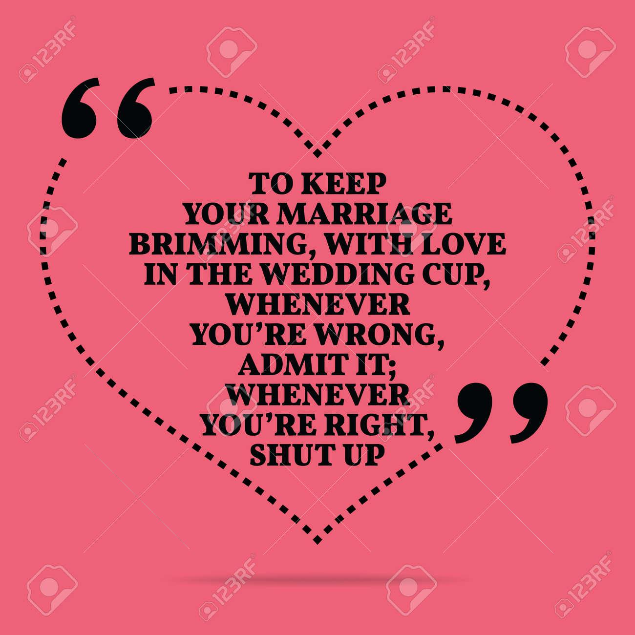 Citation Inspiree Amour De Mariage Pour Garder Votre Debordant De Mariage D Amour Dans La Tasse De Mariage Chaque Fois Que Vous Avez Tort