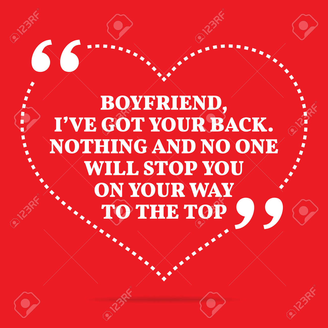 Inspirational Love Quote Boyfriend I Ve Got Your Back Nothing Royalty Free Cliparts Vectors And Stock Illustration Image 51266374