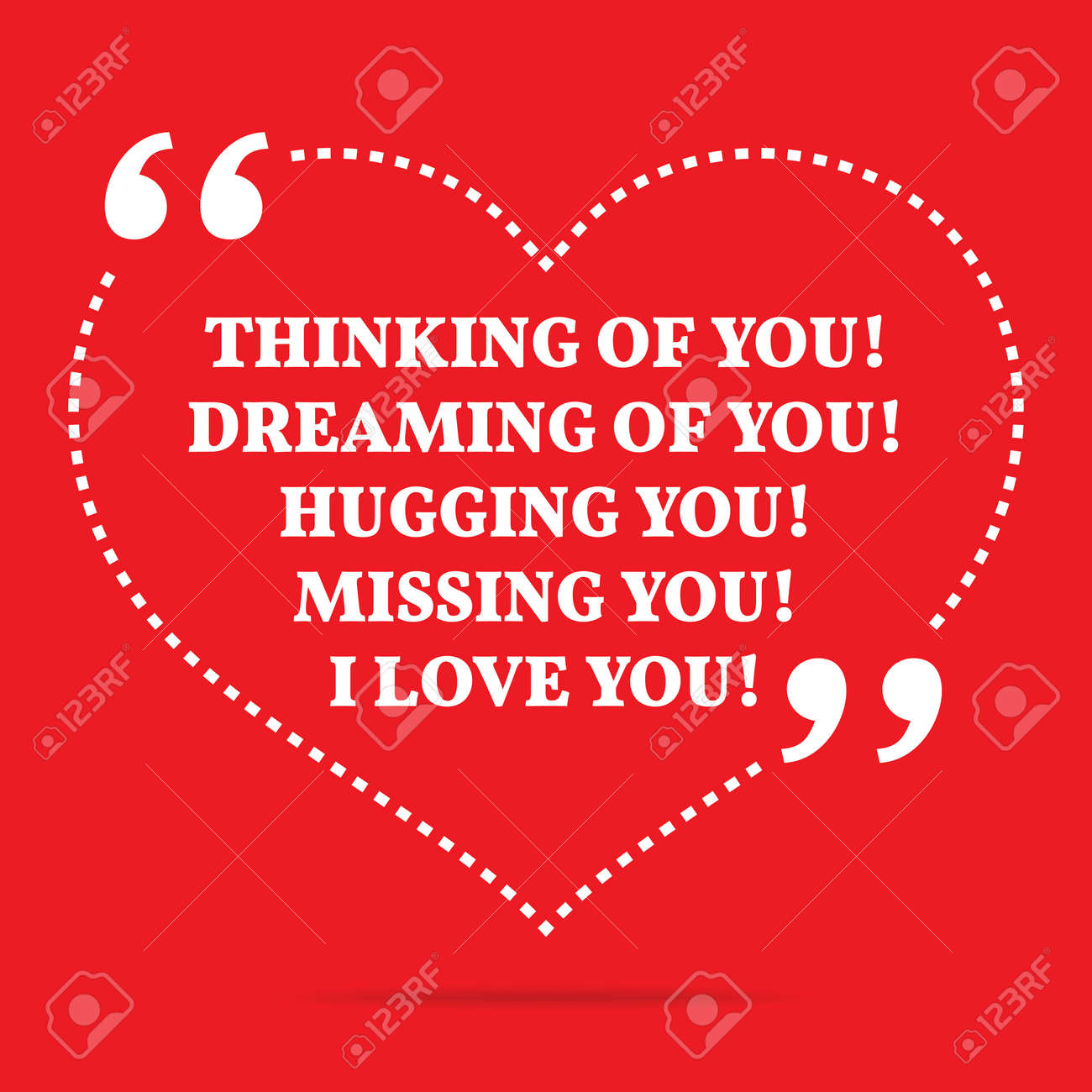 Inspirational Love Quote Thinking Of You Dreaming Of You Hugging