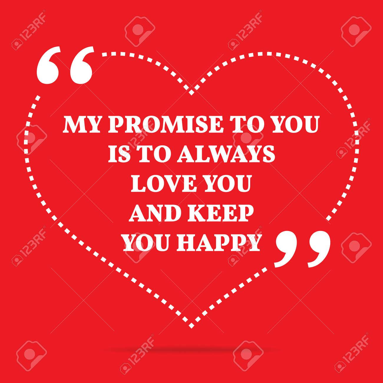 Citation Inspiree De L Amour Ma Promesse De Vous Est De Vous