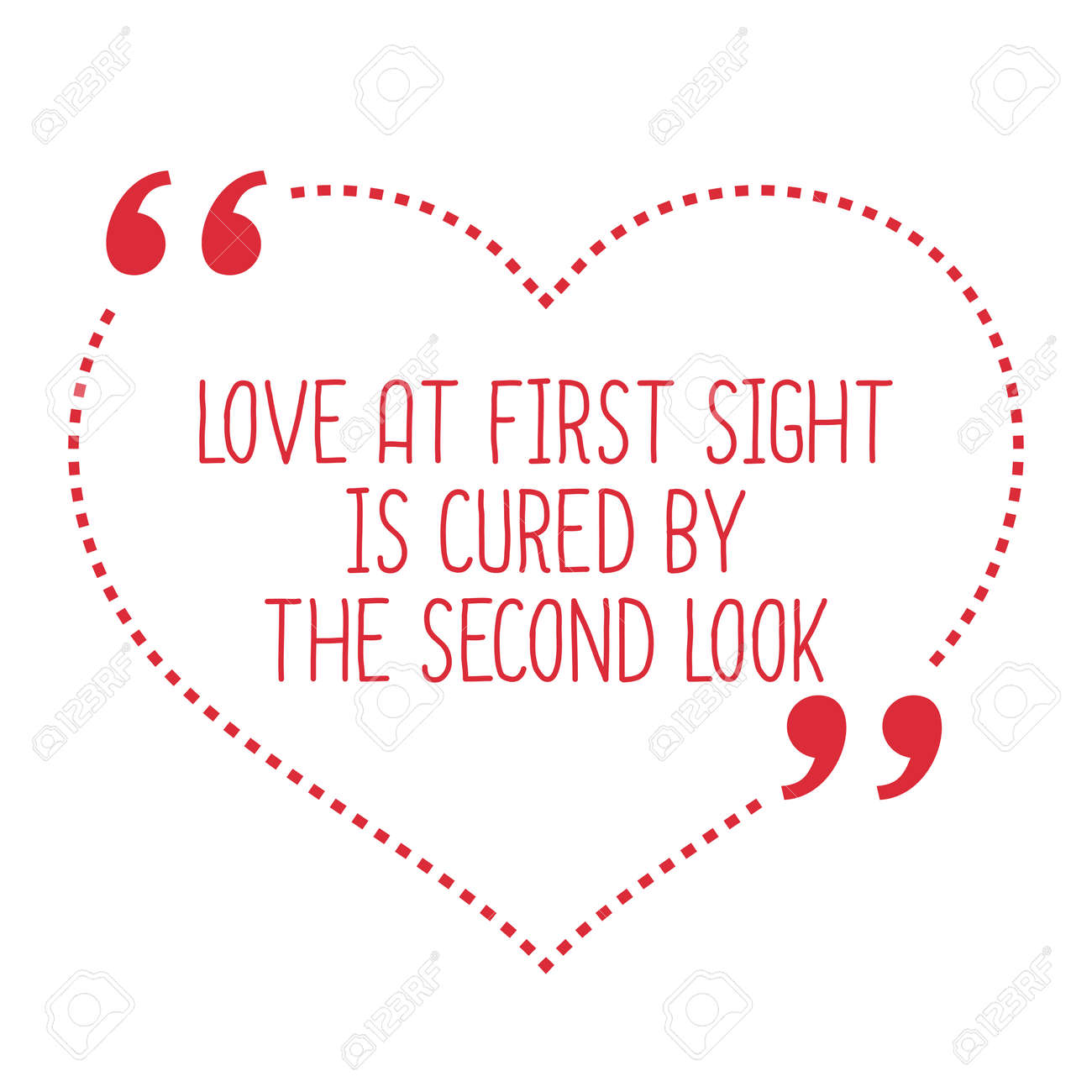 Quotes About Love At First Site Amusing Funny Love Quotelove At First Sight Is Curedthe Second