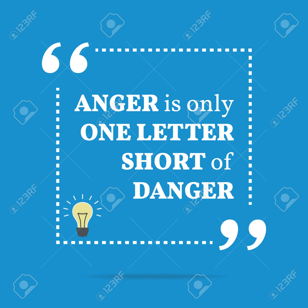 Inspirational Motivational Quote Anger Is Only One Letter Short