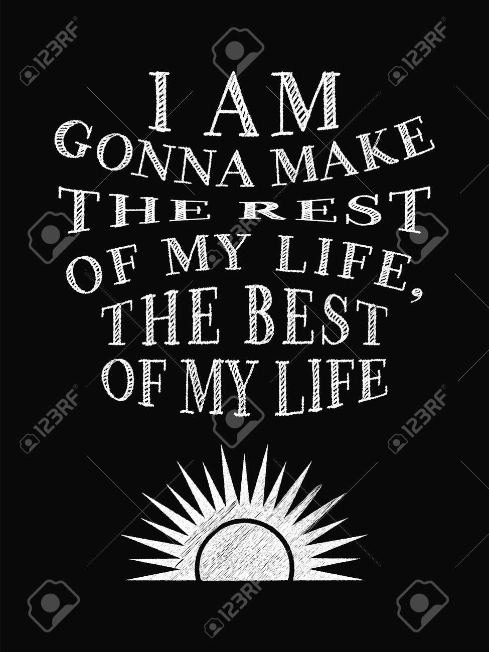 Life Quote Poster Motivational Quote Posteri Am Gonna Make The Rest Of My Life