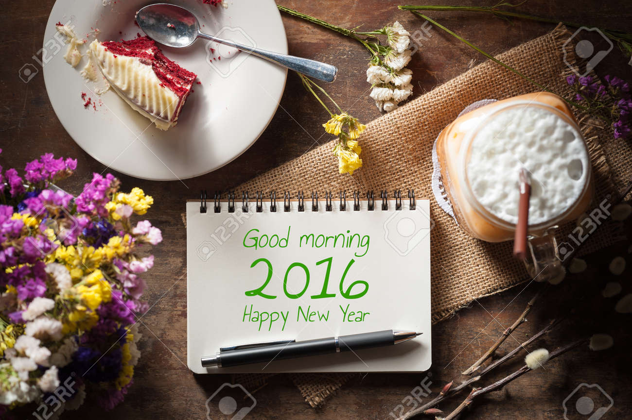 Good Morning 2016 Happy New Year Is Written On Notepad With Stock
