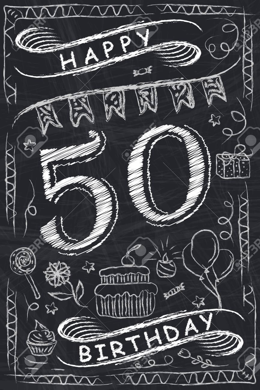 Anniversary Happy Birthday Card Design On Chalkboard 50 Years Stock Vector