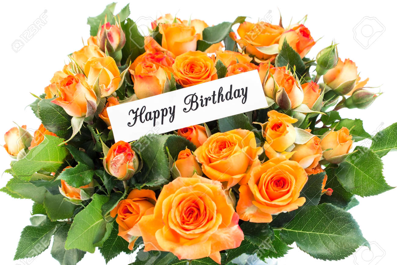 Happy Birthday Card With Bouquet Of Orange Roses On White Background ...
