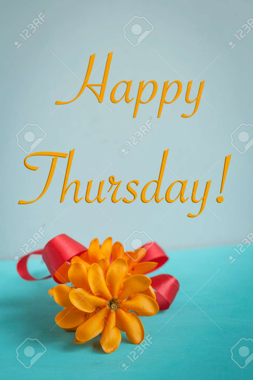 Happy Thursday Card Stock Photo Picture And Royalty Free Image