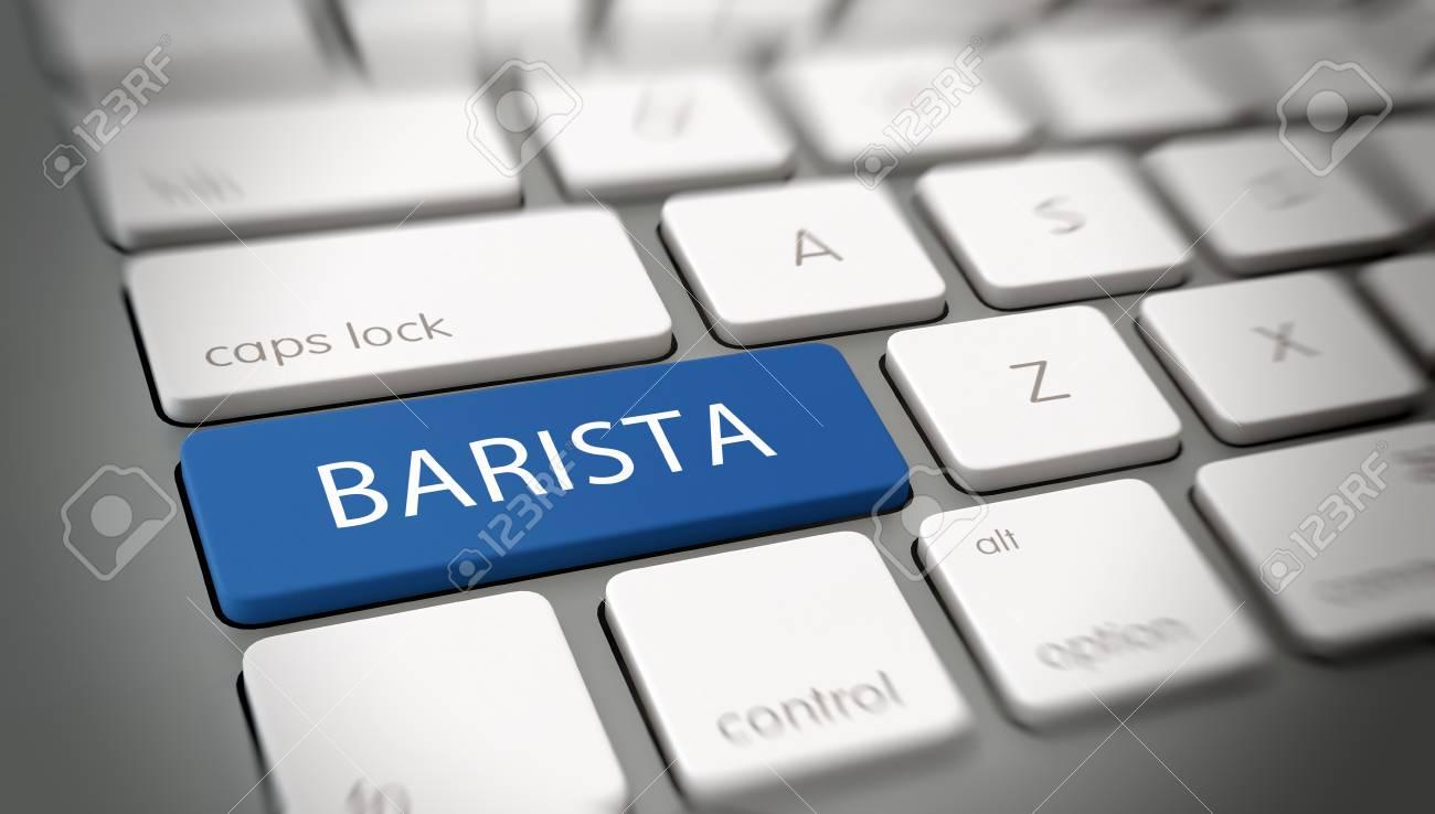 Online Oder Internet Konzept Mit Weißem Text   BARISTA   Auf Einem Blauen  Enter