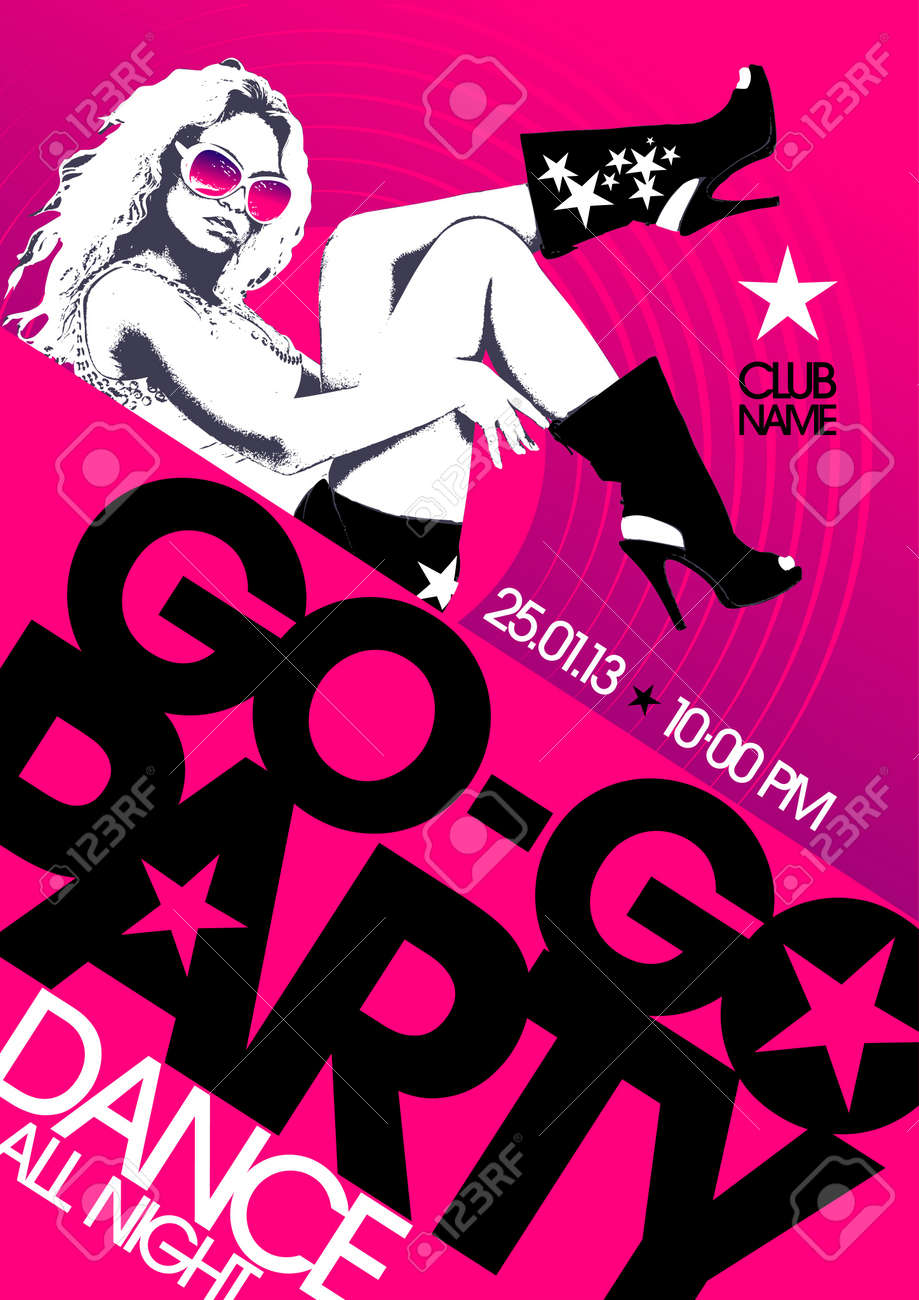 Go-go Party Design Template With Fashion Girl And Place For Text ...
