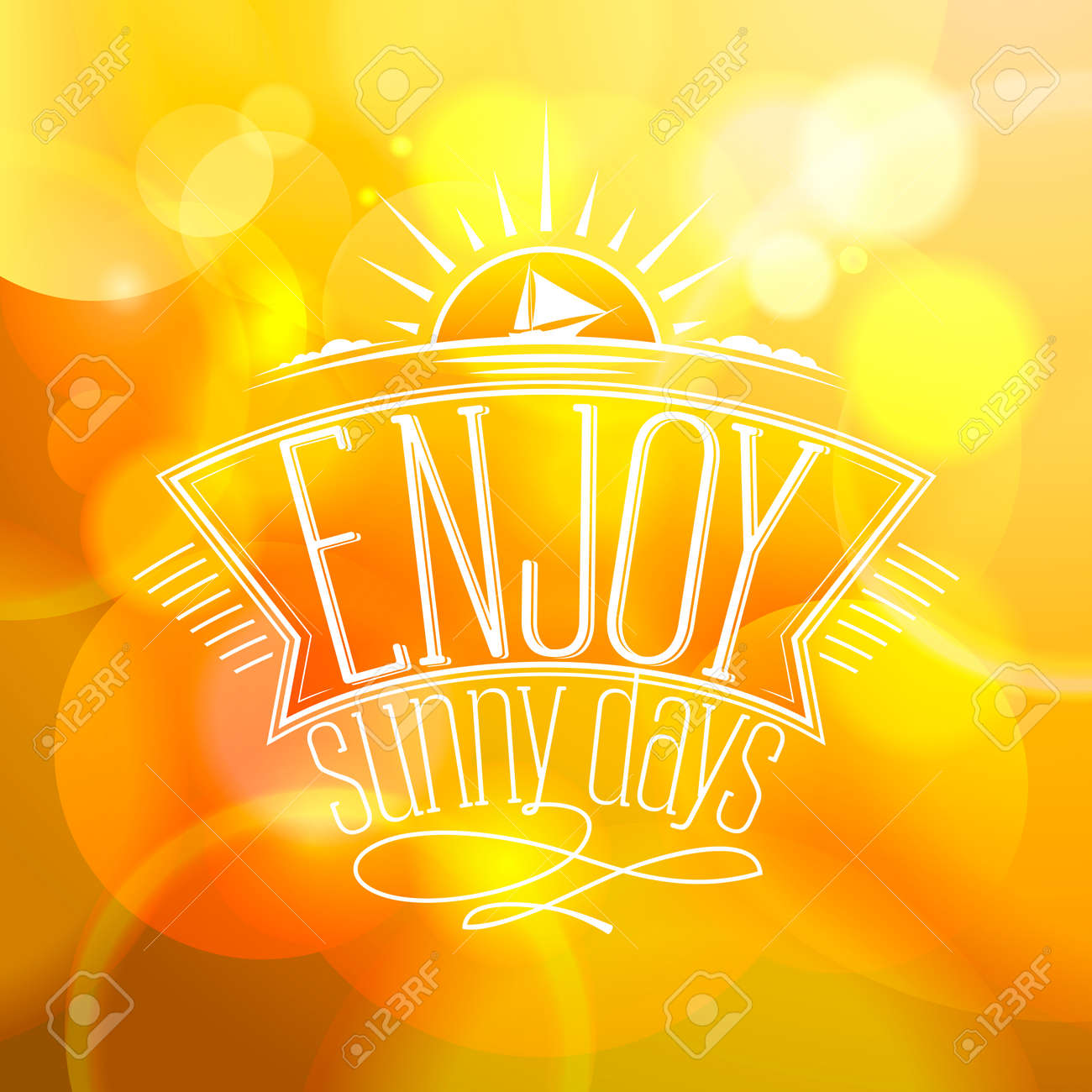 Yellow bokeh quote background - Enjoy sunny days. Happy vacation..