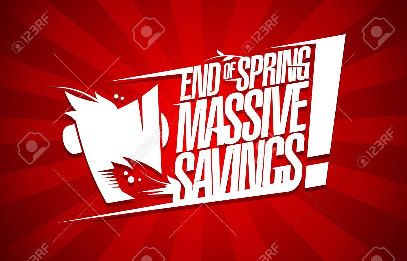 End of spring massive savings sale poster design concept - 138869106