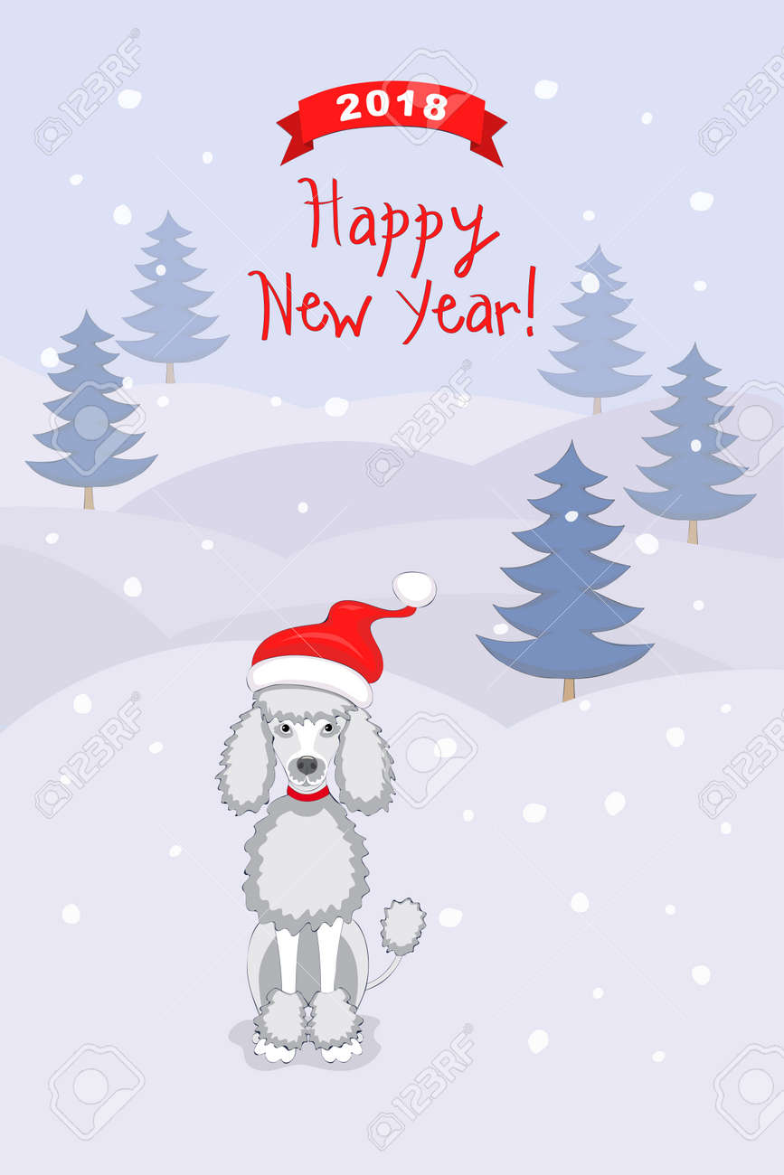 New Year 2018 Card With Cartoon Poodle Dog In The Santa Hat And ...