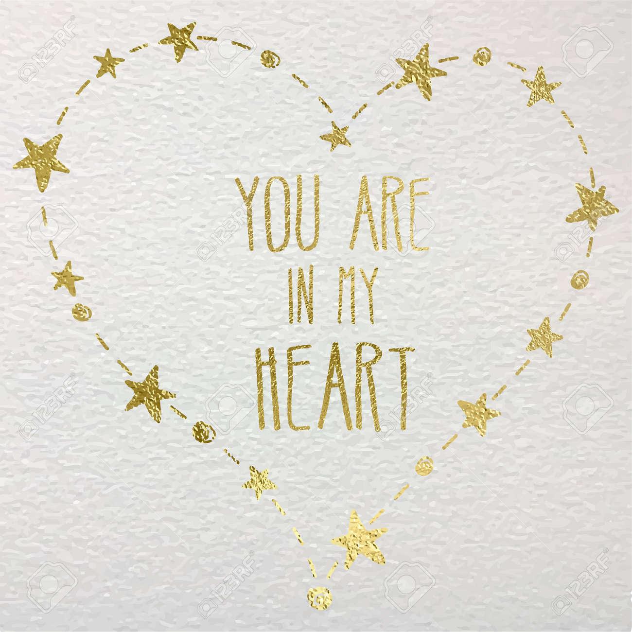 Main Carte Tirée Avec Le Coeur De Feuille Dor Pour Mariage La Saint Valentin Et Déclaration Damour Vous êtes Dans Mon Coeur Lettrage