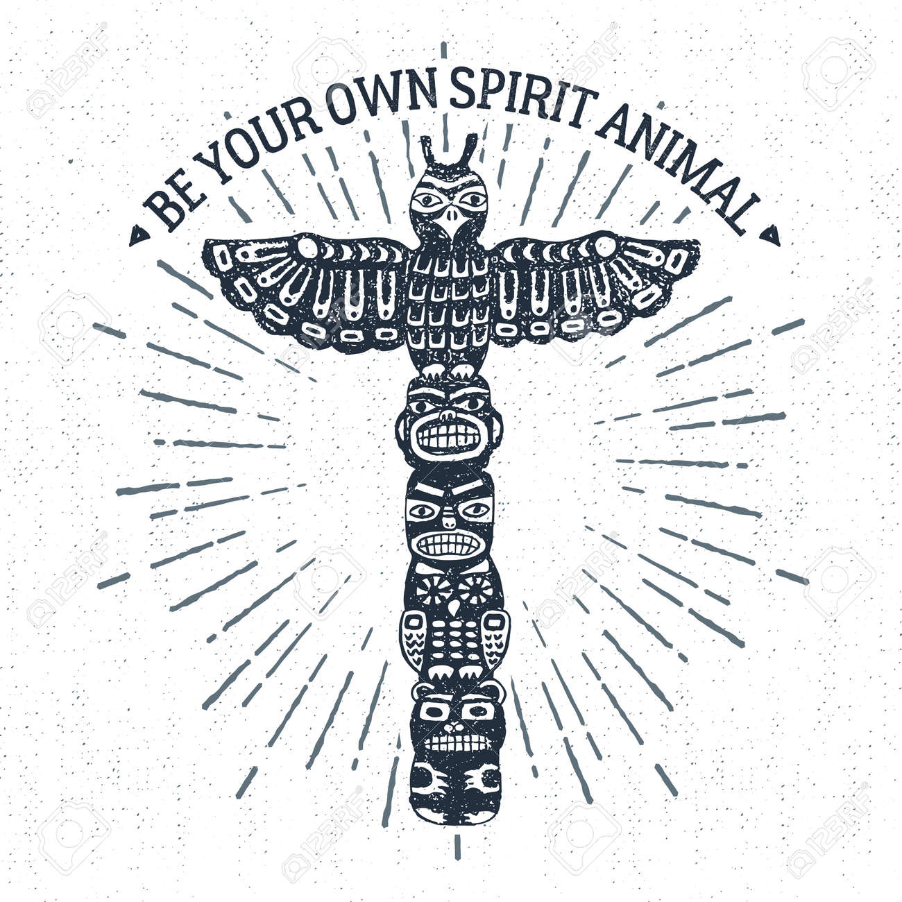 """Hand drawn tribal label with textured totem pole vector illustration and """"Be your own spirit animal"""" inspirational lettering. - 61847148"""