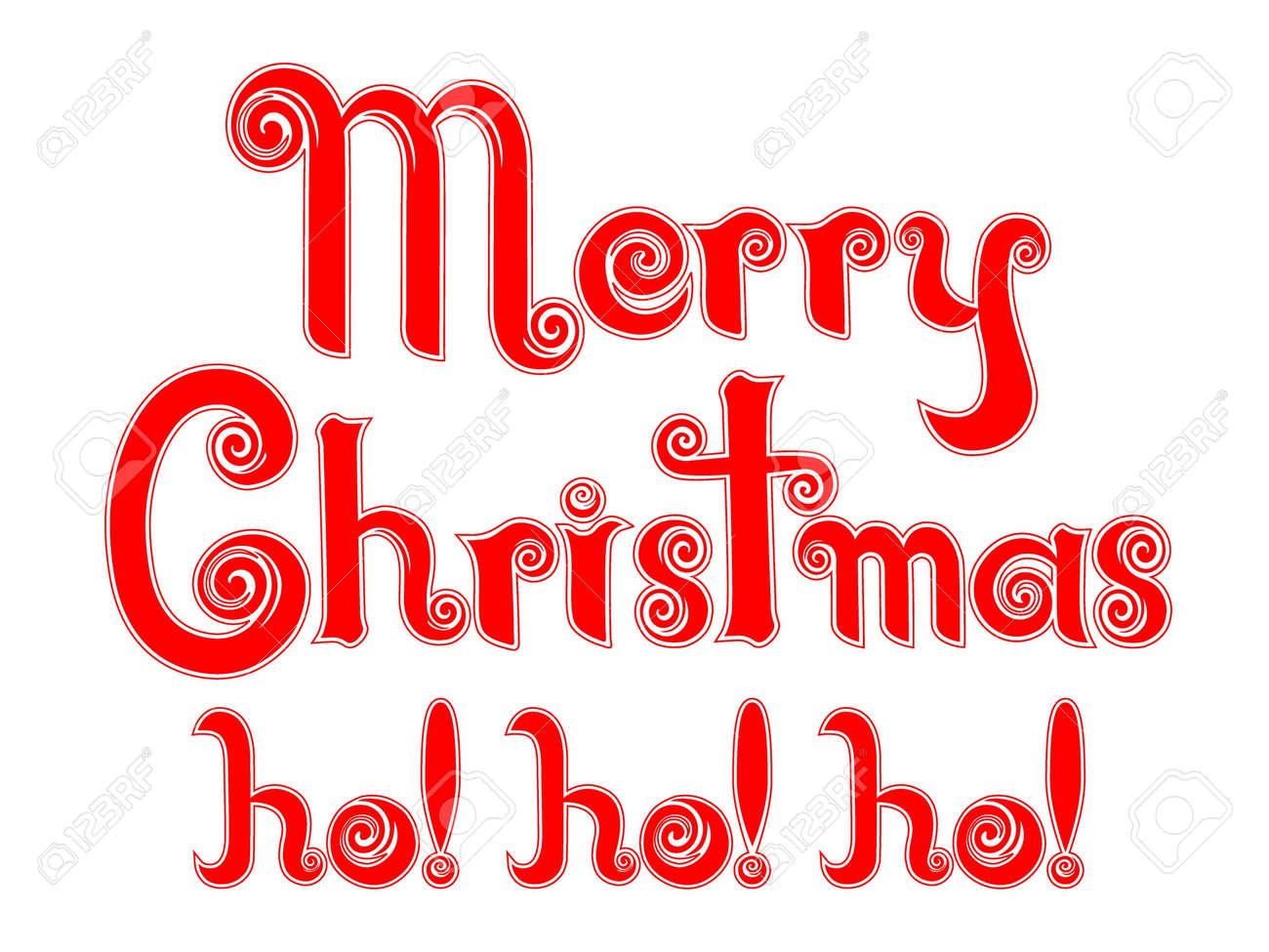 Merry Christmas Ho! Ho! Ho! In An Original Peppermint Candy ...