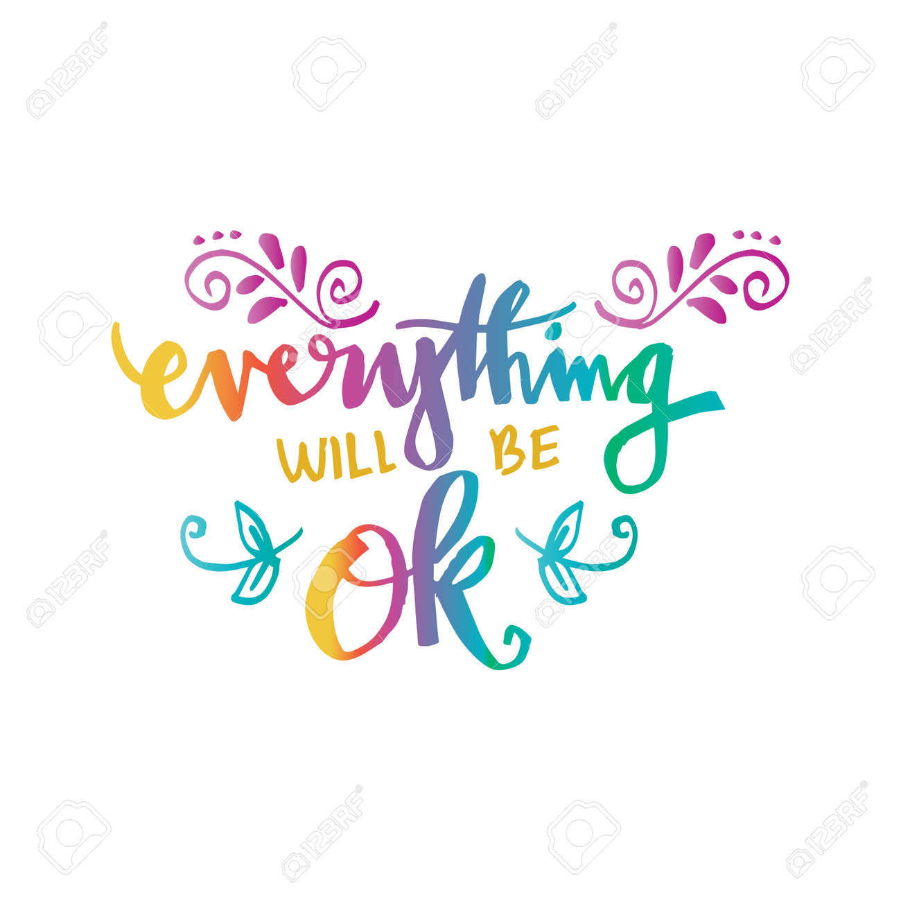 Everything Will Be Ok Motivational Quote Royalty Free Cliparts