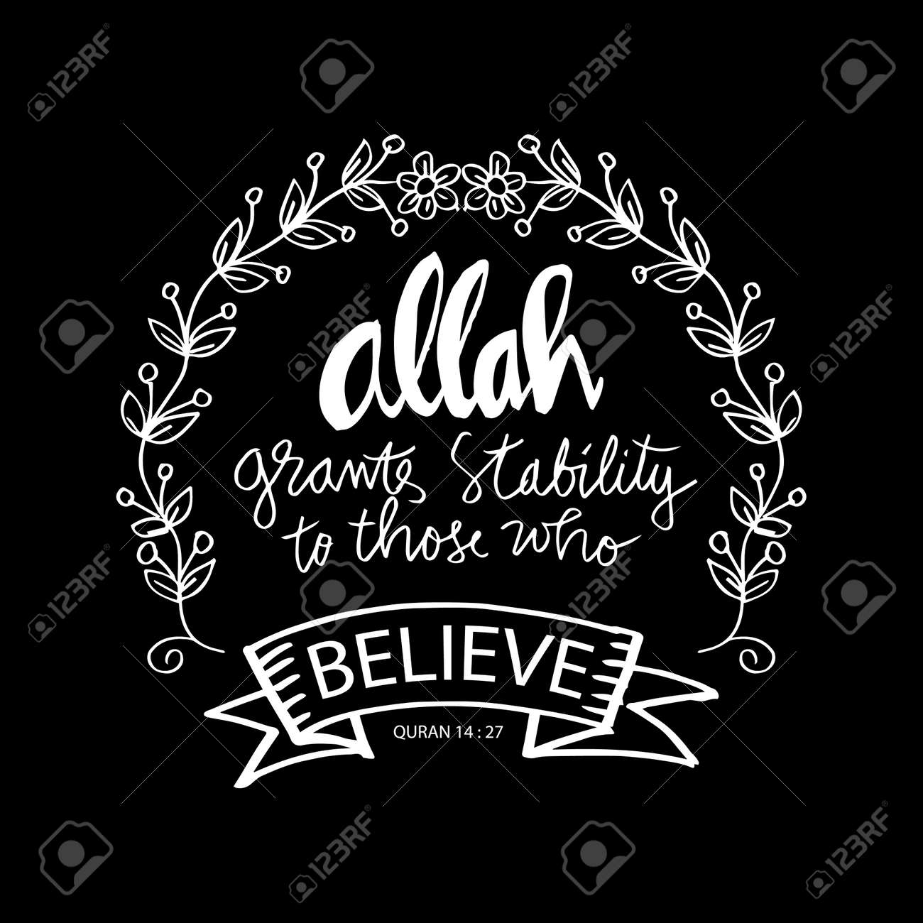 Allah Grants Stability To Those Who Believe Islamic Quran Quotes