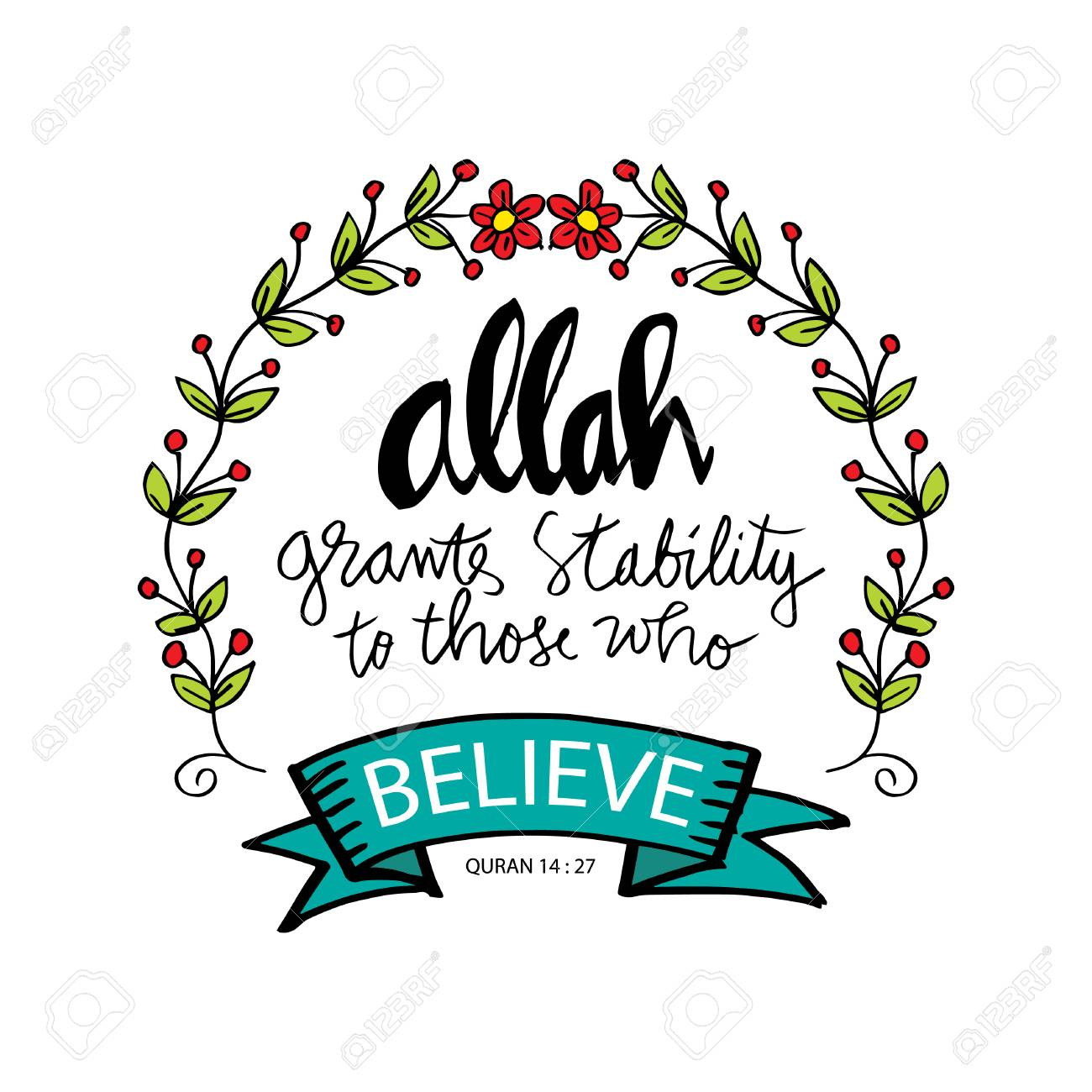 Allah grants stability to those who believe. Islamic quran quotes - 99195779