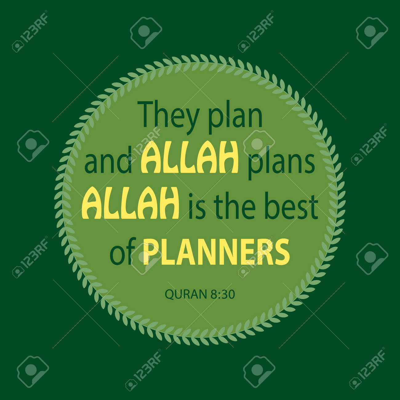 They plan and Allah plans. Allah is the best of planners. Quote..