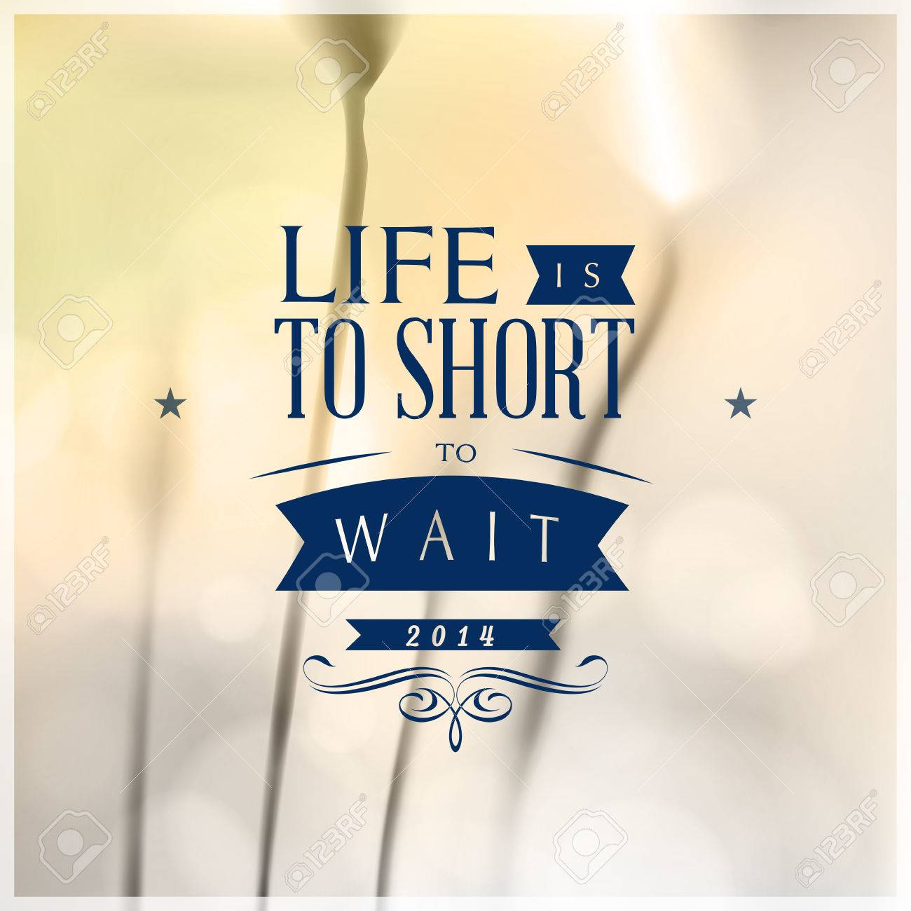 Motivating Quotes Motivating Quotes Life Is To Short To Wait Royalty Free Cliparts