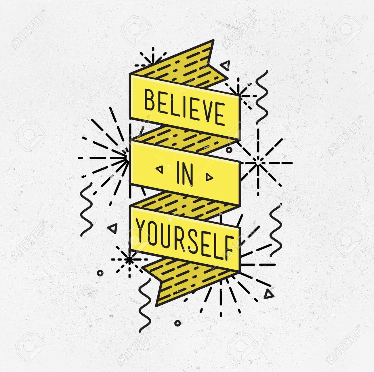 Creer En Ti Mismo Ilustración Inspirada, Citas De Motivación Del ...