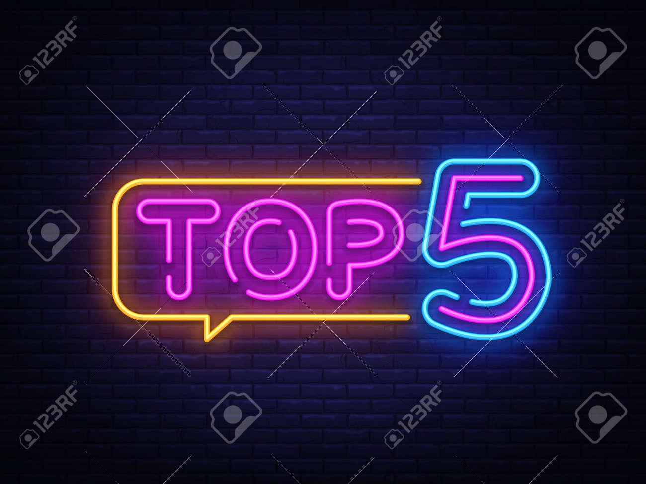 Top 5 Neon Text Vector. Top Five neon sign, design template, modern trend design, night neon signboard, night bright advertising, light banner, light art. Vector illustration. - 111889358