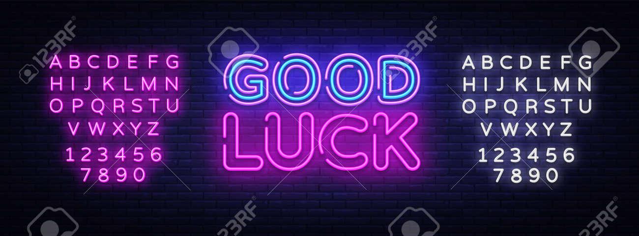 Good luck neon sign vector. Good luck Design template neon sign, light banner, neon signboard, nightly bright advertising, light inscription. Vector illustration. Editing text neon sign. - 124610490