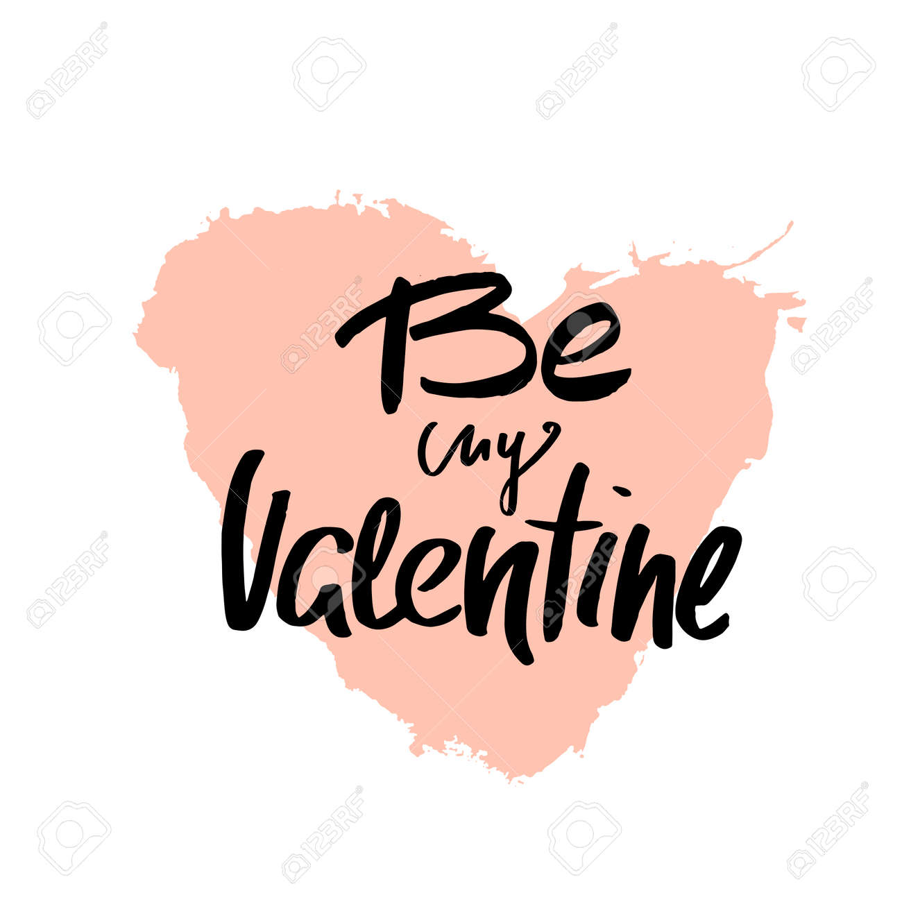 Be My Valentine Romantic Quote With Big Heart. Greeting Template ...
