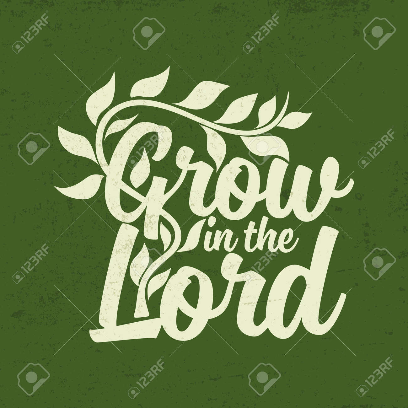 Grow in the Lord. Lettering. - 49027109