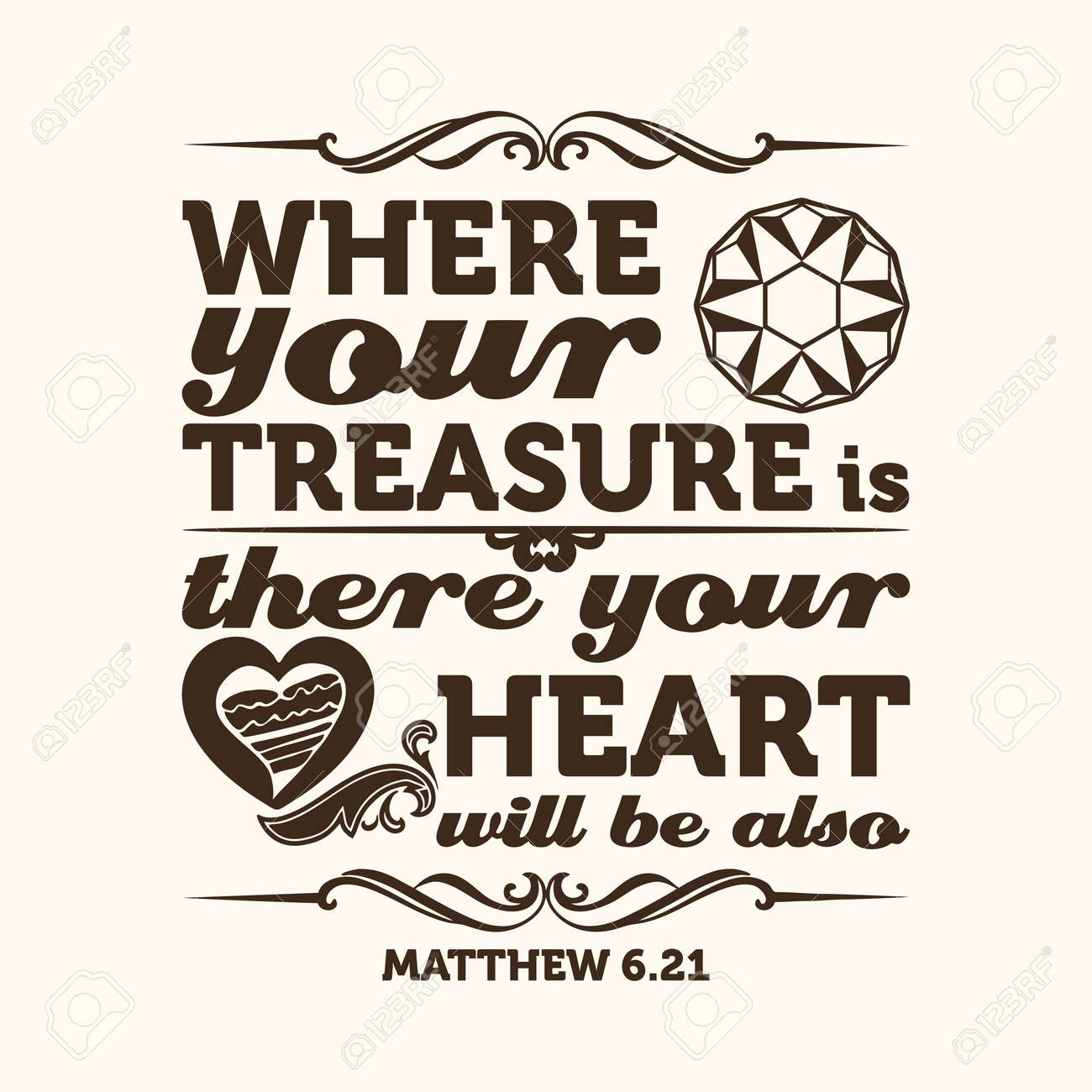 Bible typographic. Where your treasure is, there your heart will be also. - 53174100